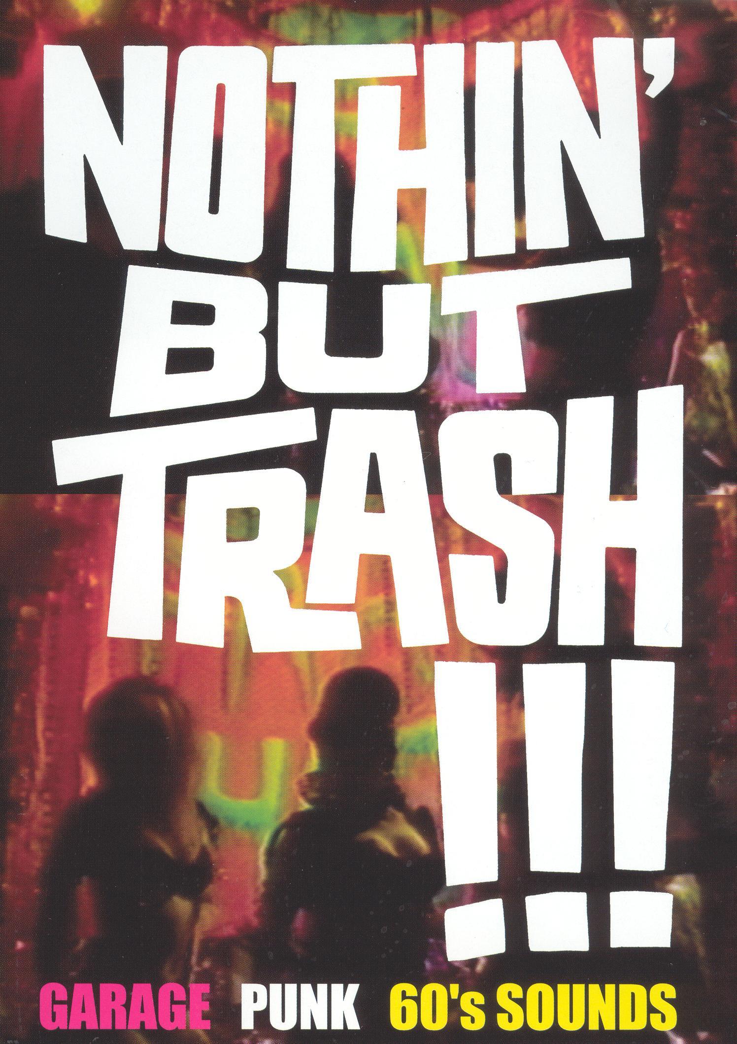 Nothin But Trash: Garage Punk '60s Sounds