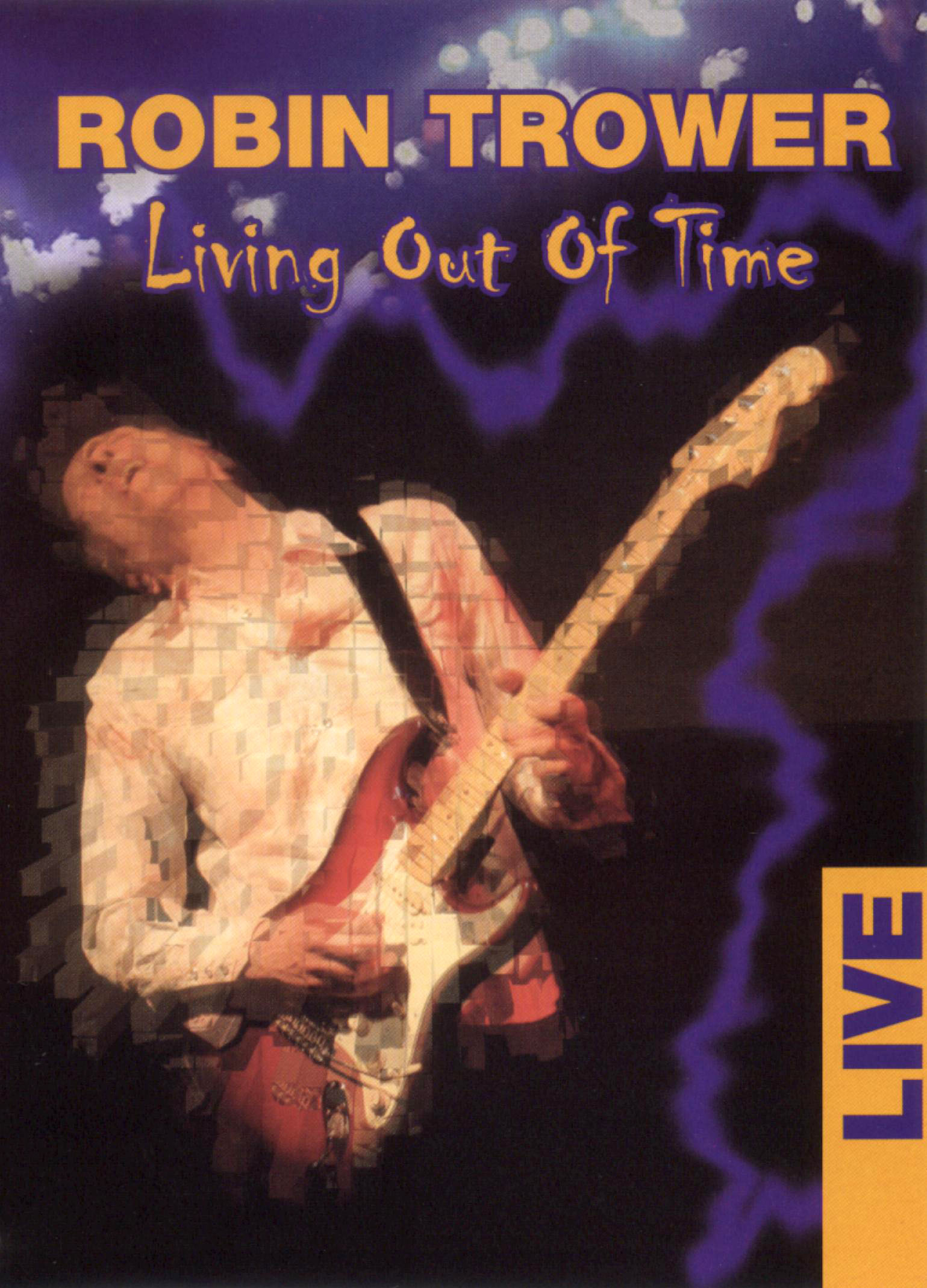 Robin Trower: Living Out of Time Live