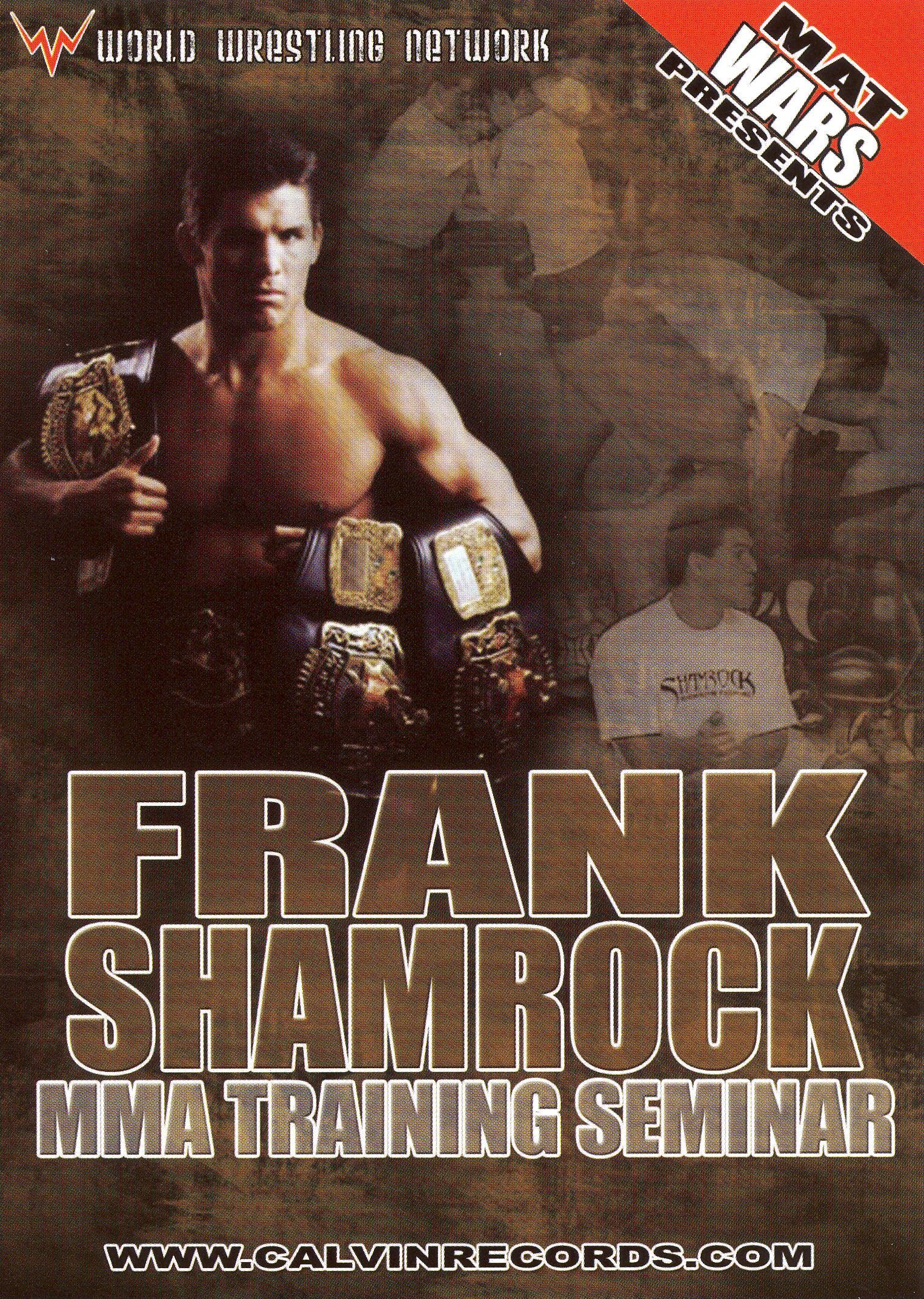 Mat Wars: Frank Shamrock - MMA Training Seminar
