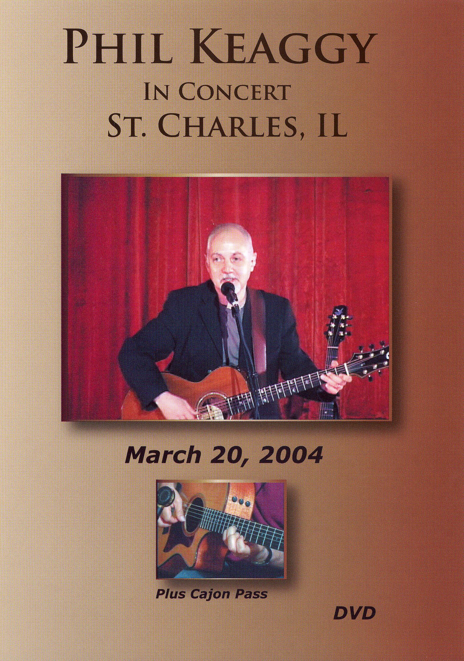 Phil Keaggy: In Concert St Charles Il