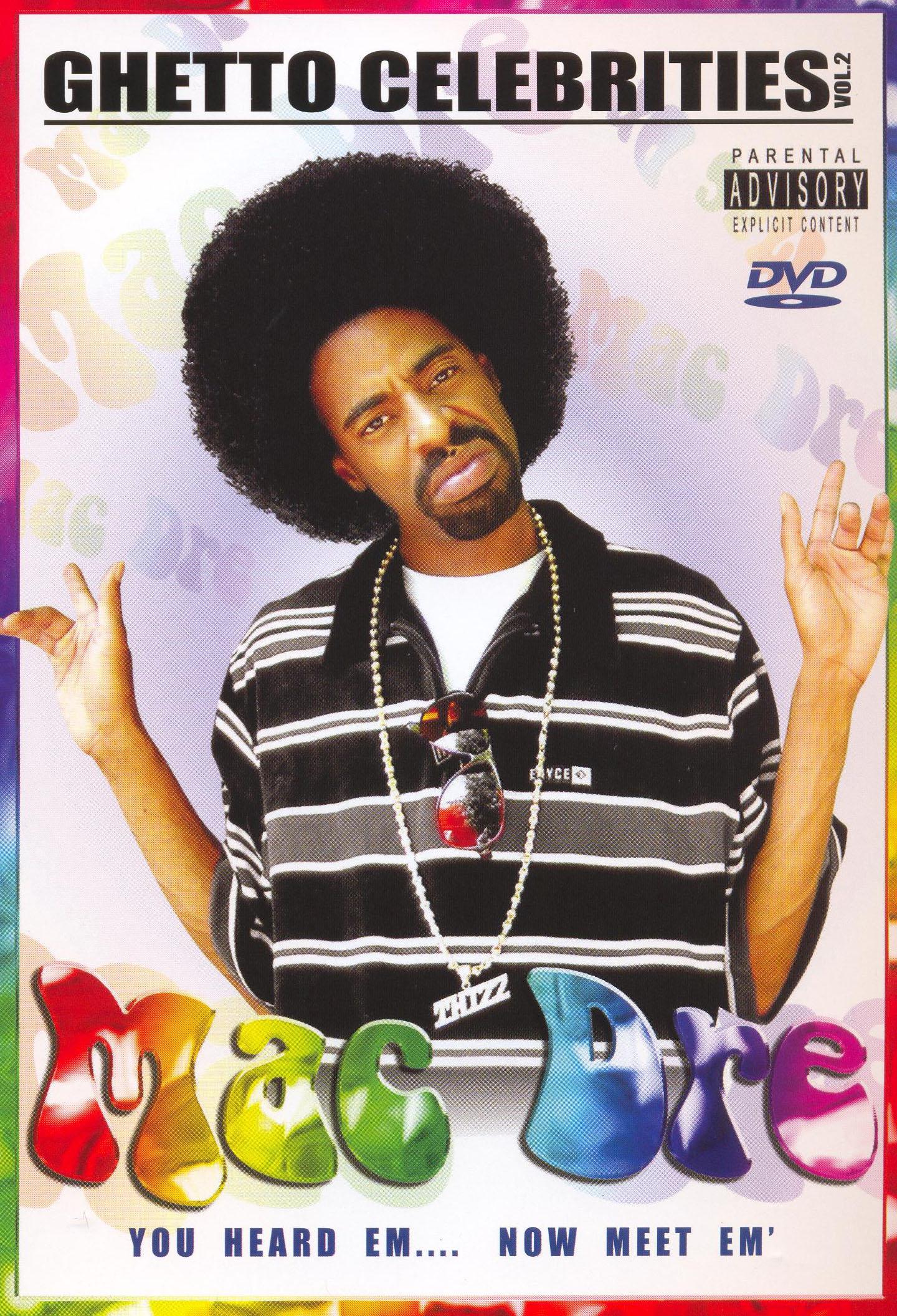 Mac Dre: Ghetto Celebrities, Vol. 2