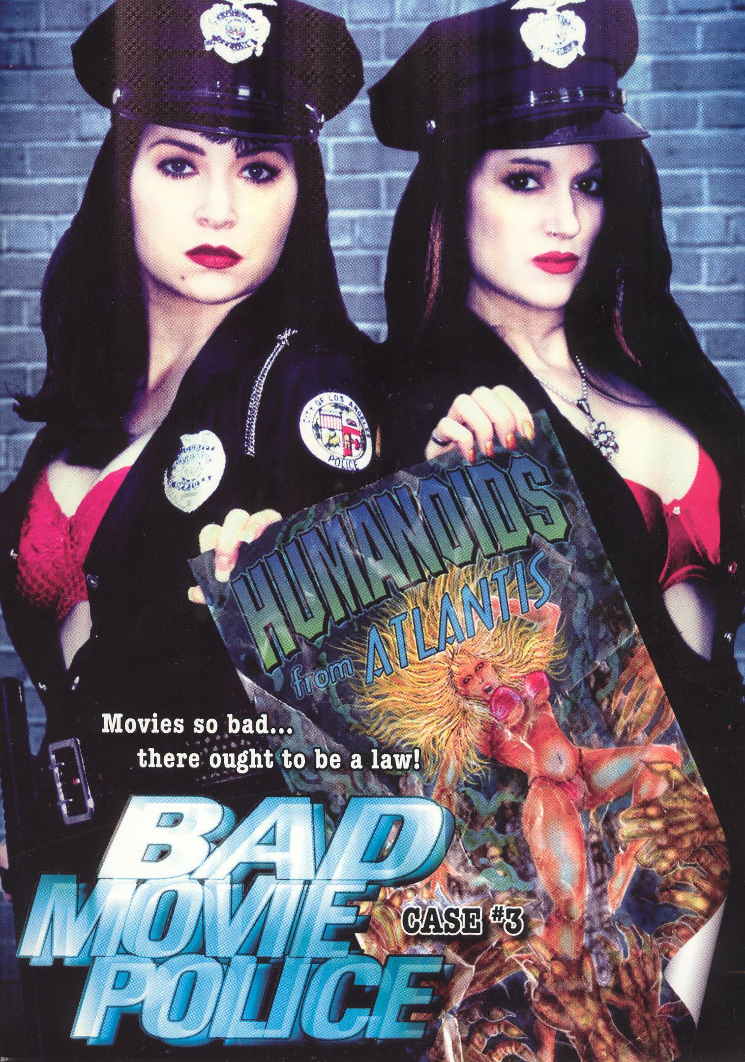 Bad Movie Police Case 3: Humanoids From Atlantis