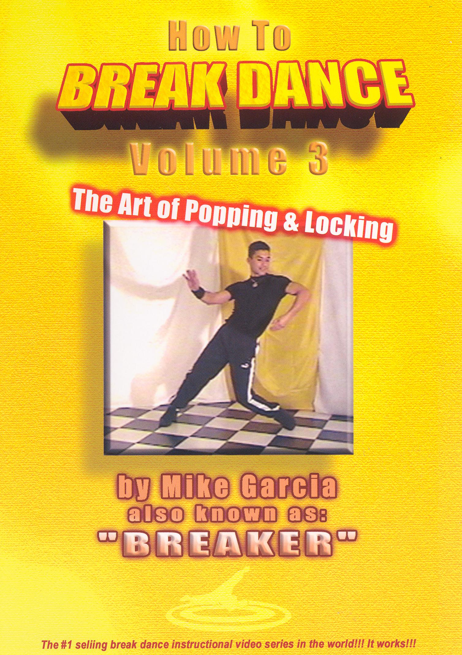 How to Breakdance, Vol. 3