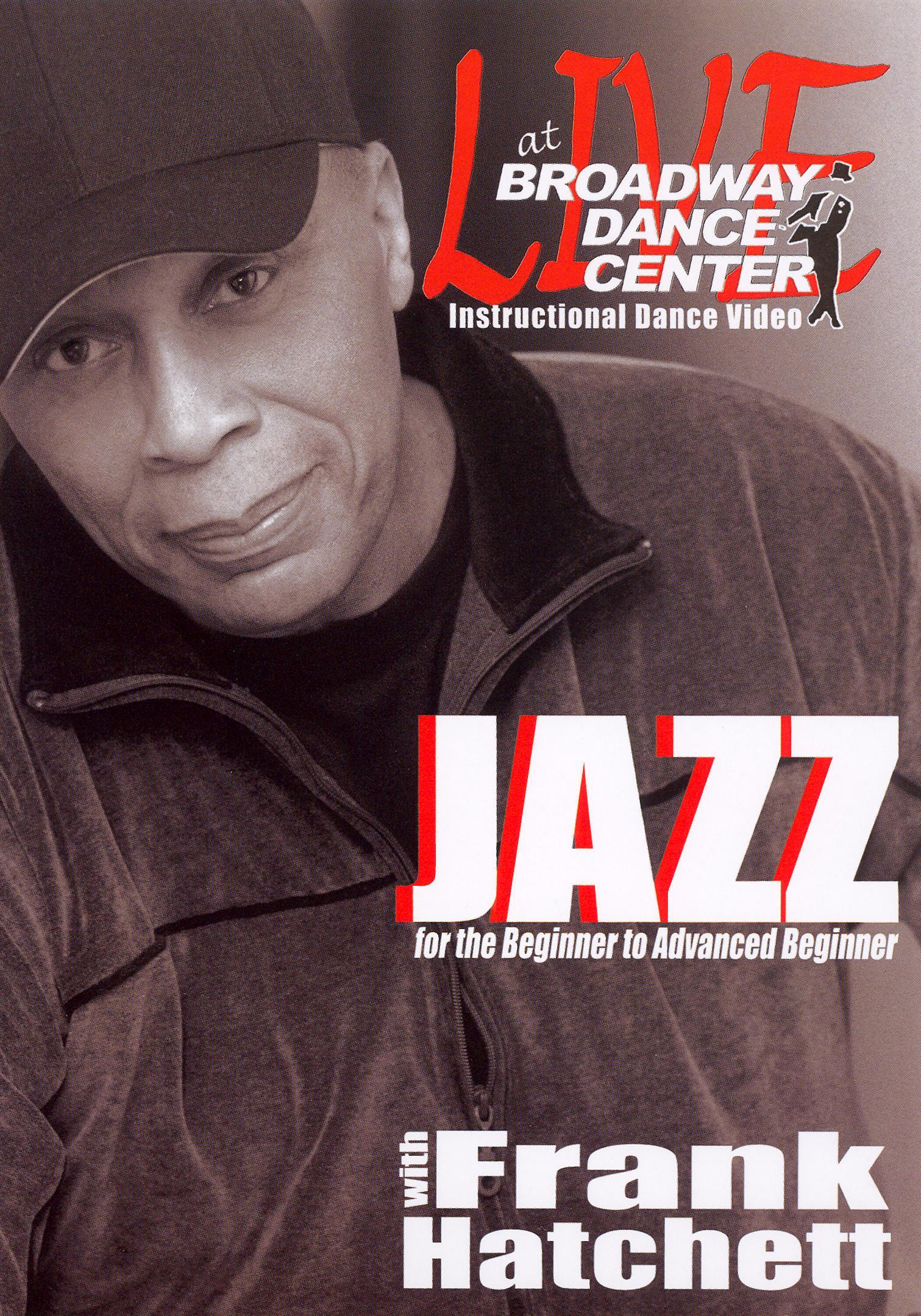 Broadway Dance Center: Jazz for the Beginner to Advanced Beginner