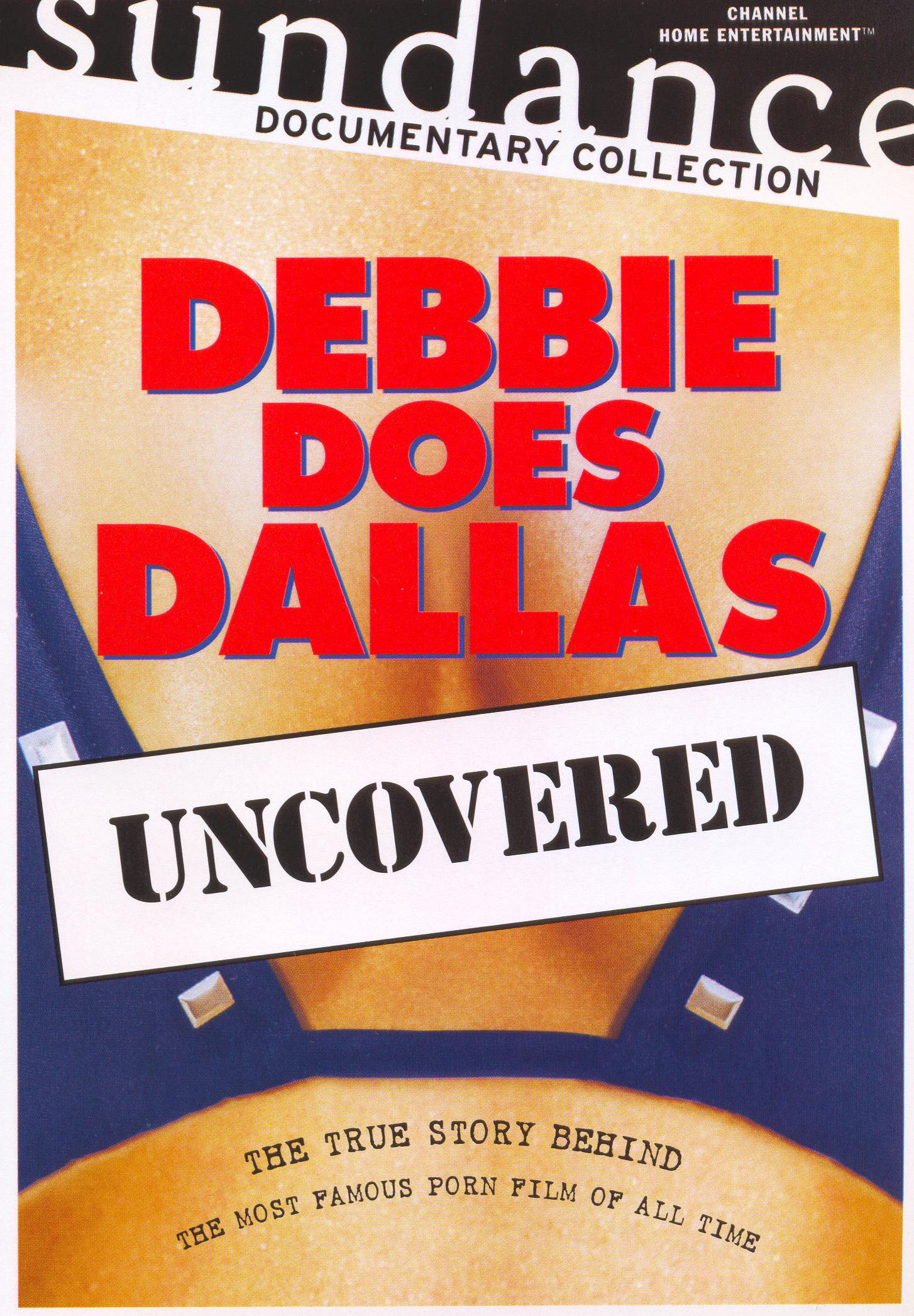 Debbie Does Dallas Uncovered