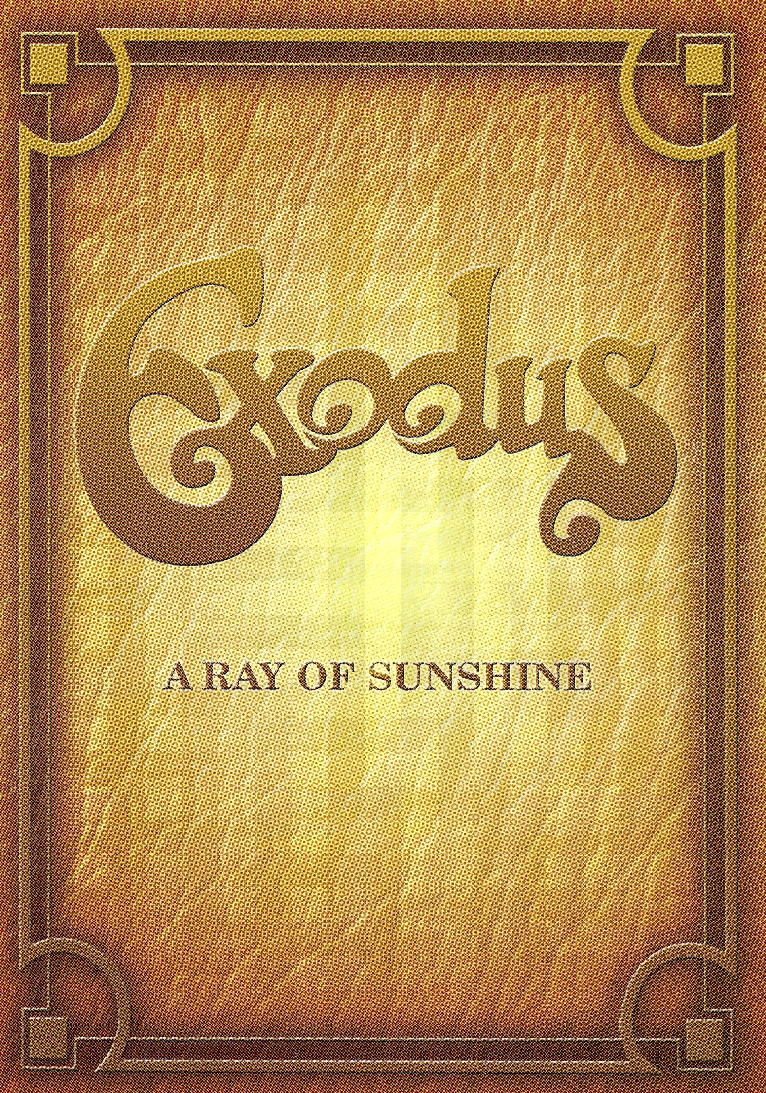 Exodus: A Ray of Sunshine