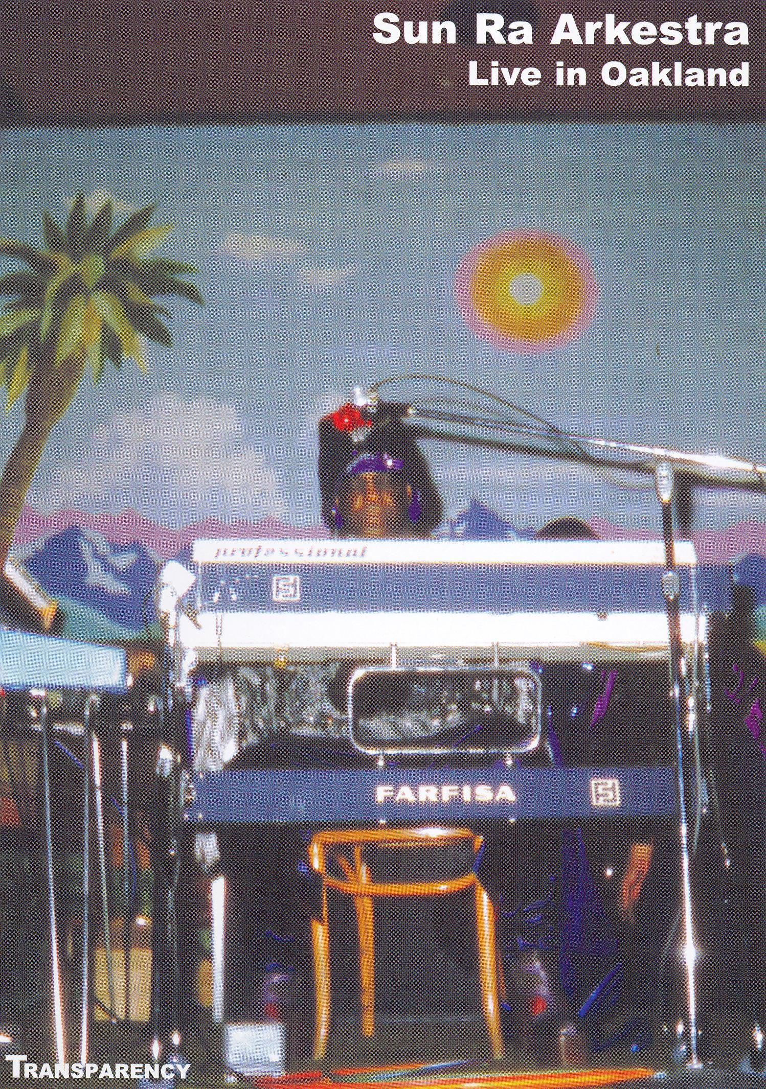 Sun Ra: Live in Oakland