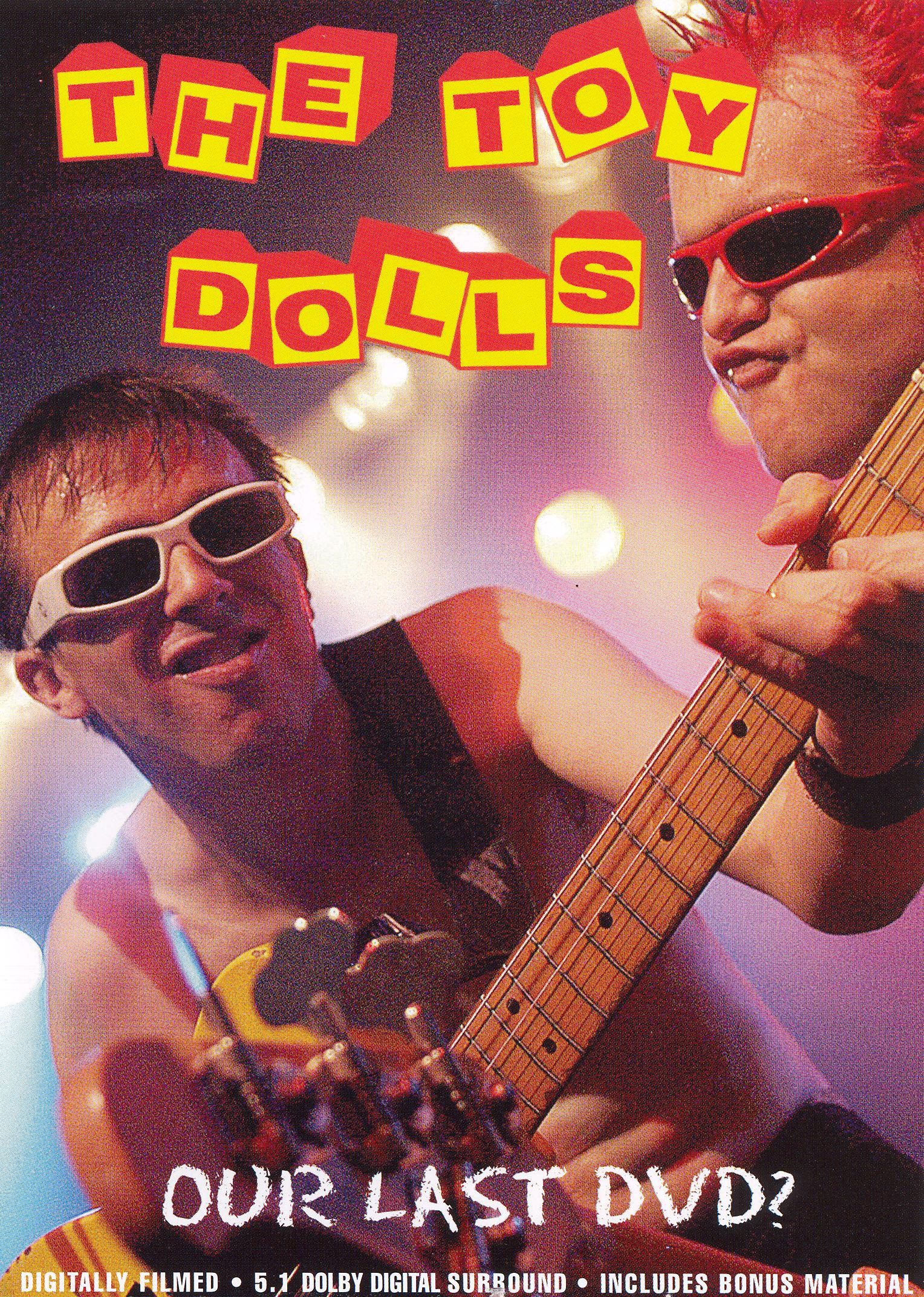 Toy Dolls: Our Last DVD?