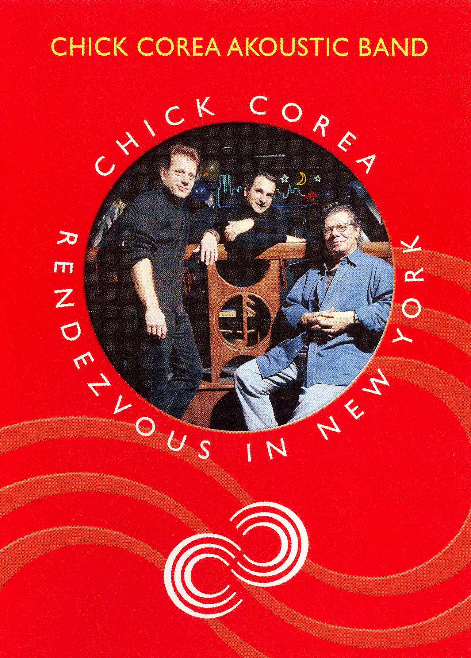 Chick Corea: Rendezvous in New York - Chick Corea Akoustic Band