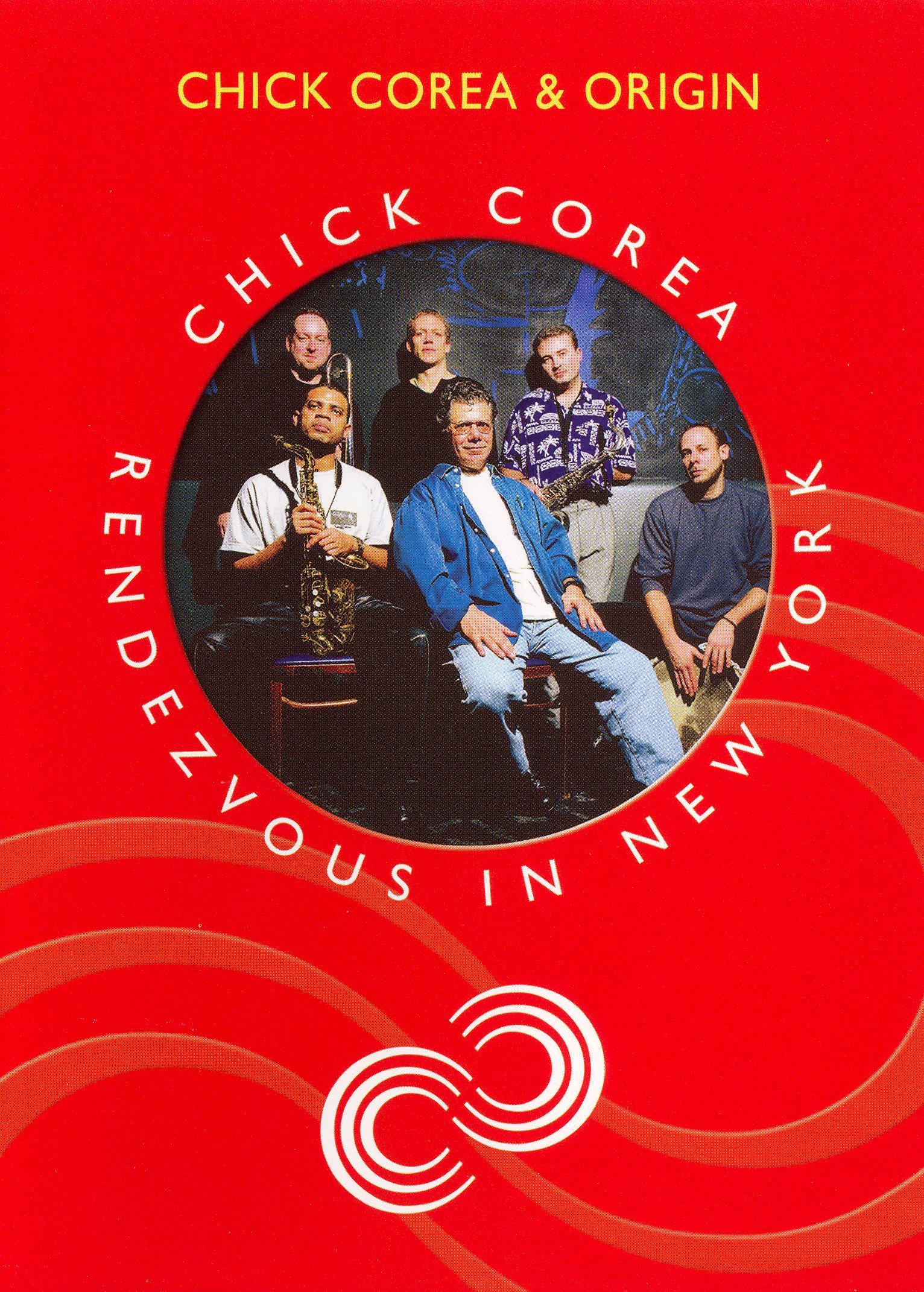 Chick Corea: Rendezvous in New York - Chick Corea & Origin