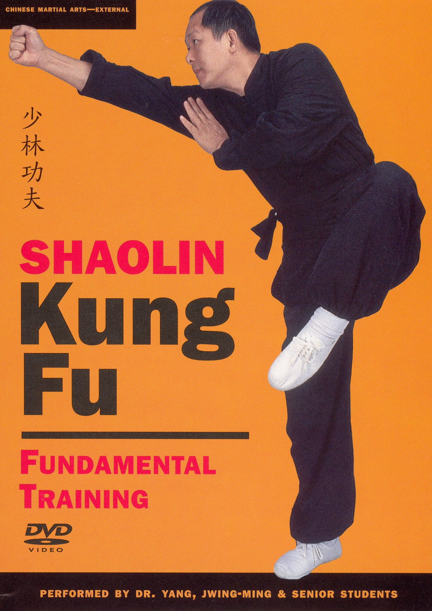 Shaolin Kung Fu: Fundamental Training