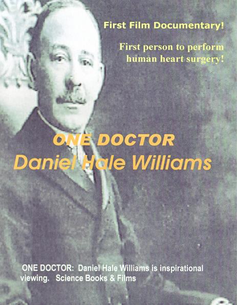 One Doctor: Daniel Hale Williams