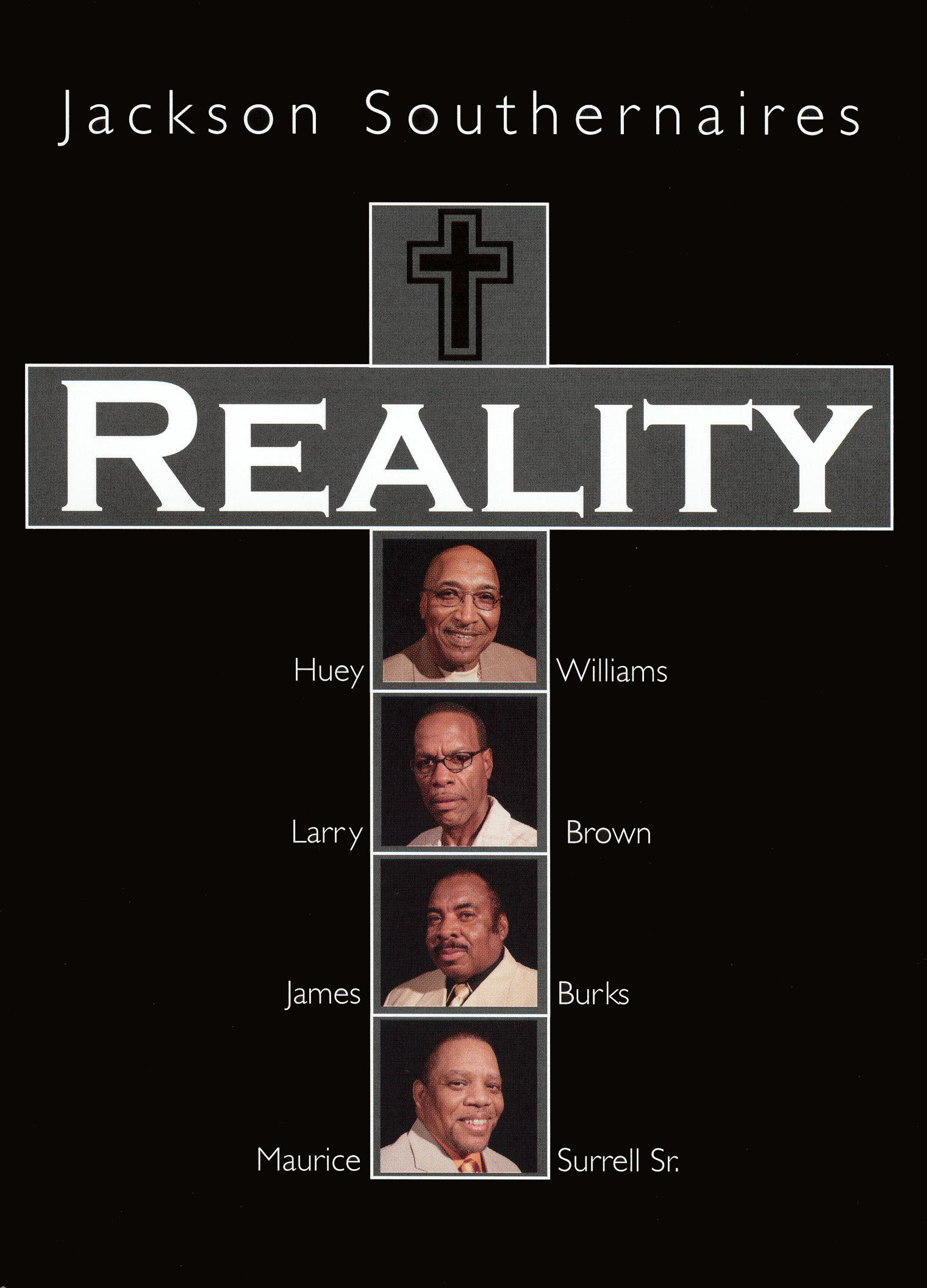 The Jackson Southernaires: Reality