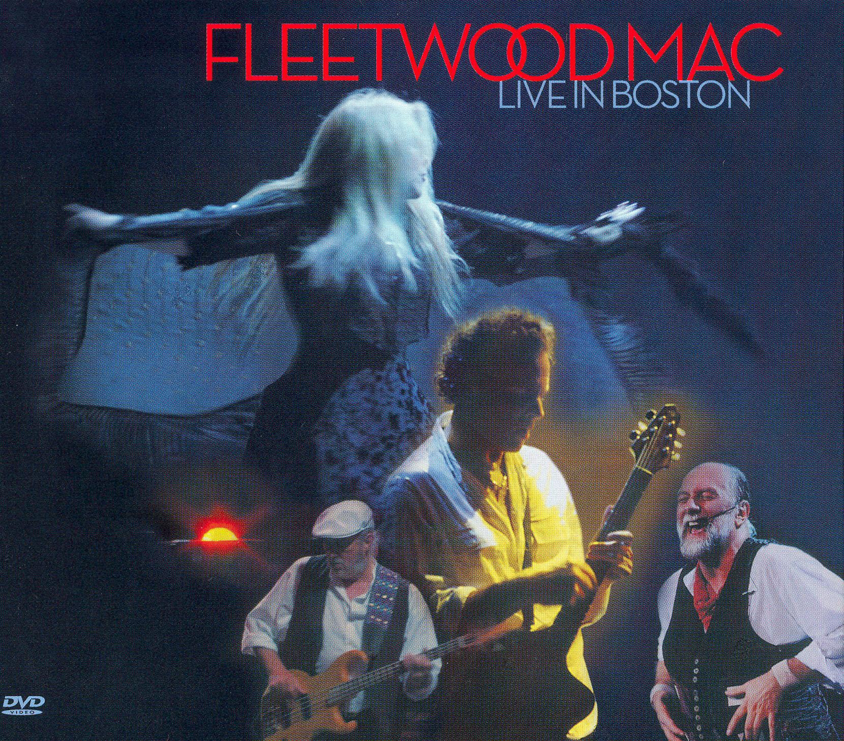 Fleetwood Mac: Live in Boston