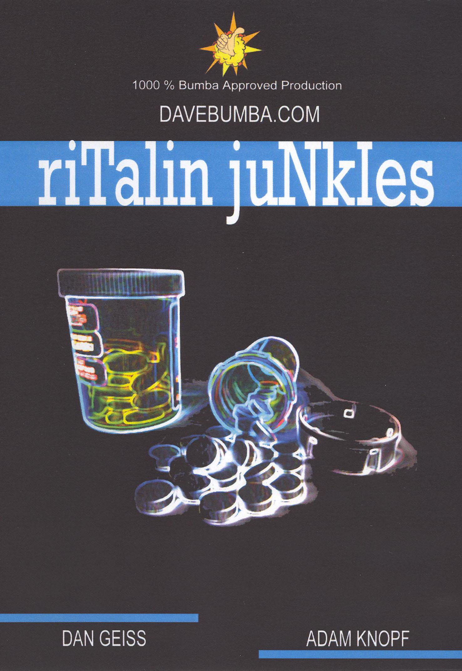 Ritalin Junkies