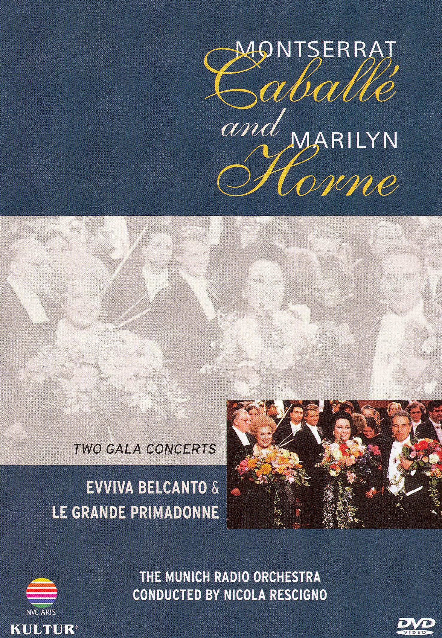 Montserrat Caballe & Marilyn Horne: Two Gala Concerts
