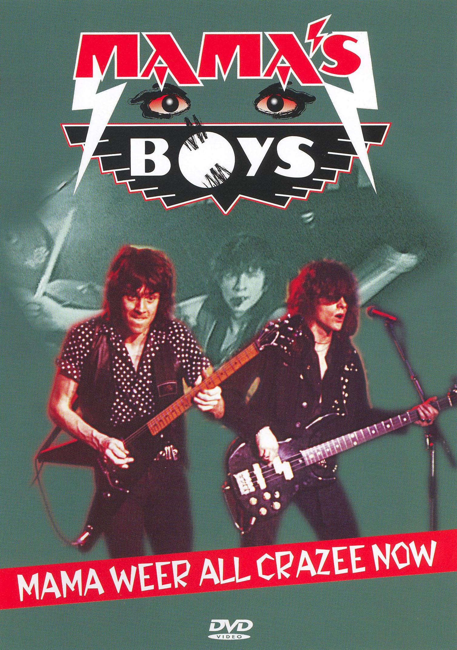 Mama's Boys: Mama Weer All Crazee Now - Mama's Boys Live