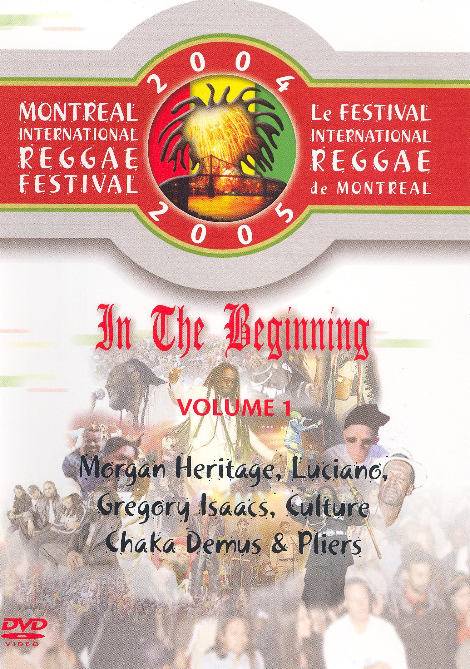 In the Beginning, Vol. 1: 2006 Montreal International Reggae Festival