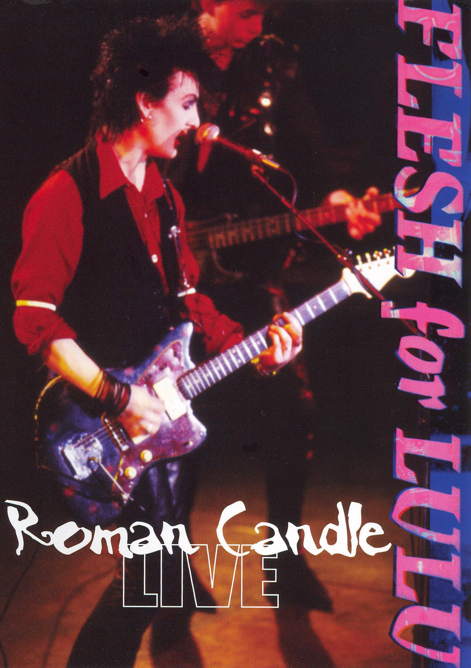 Flesh for Lulu: Roman Candle - Flesh for Lulu Live