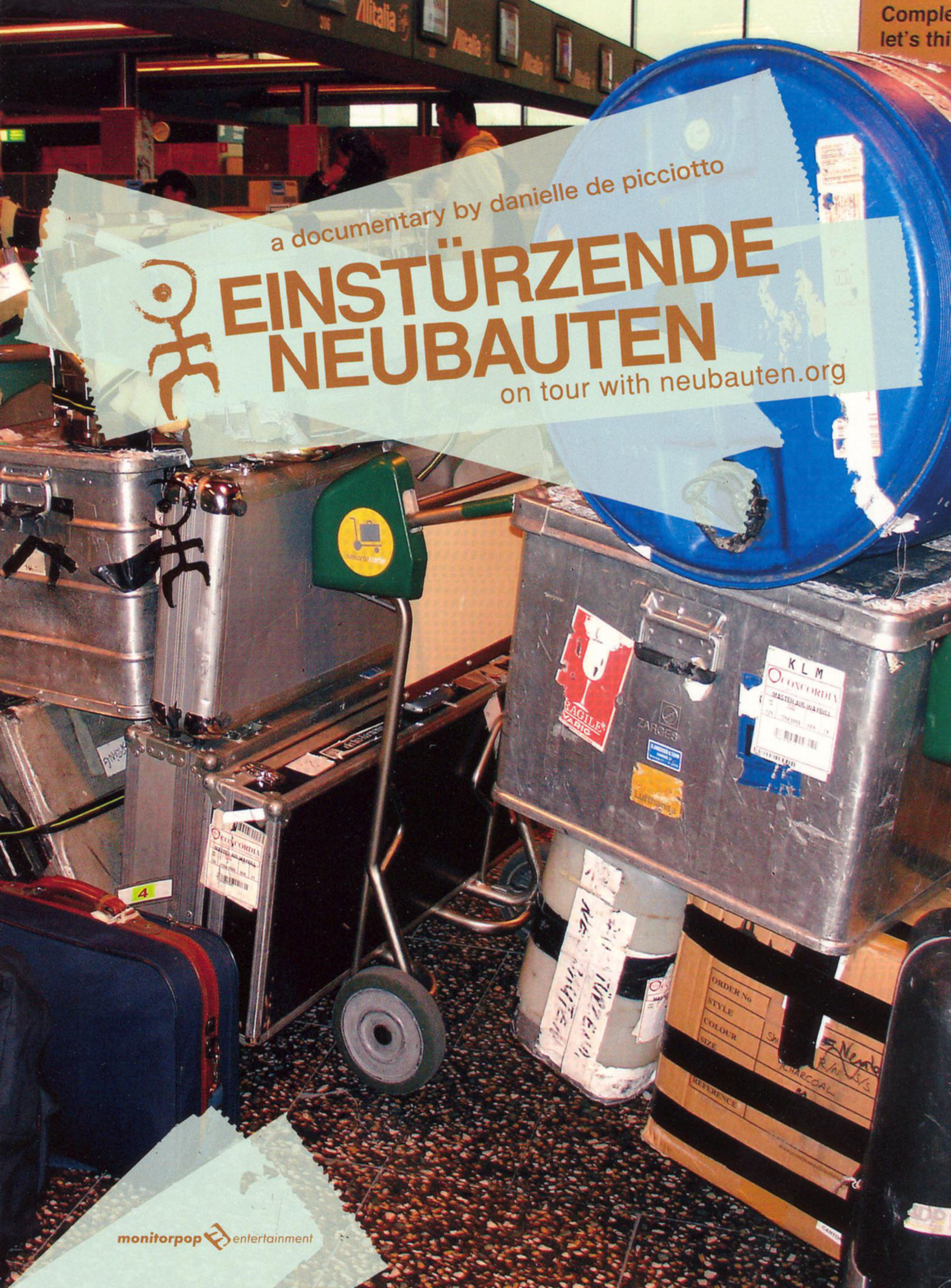 Einstürzende Neubauten: On Tour with Neubauten.org