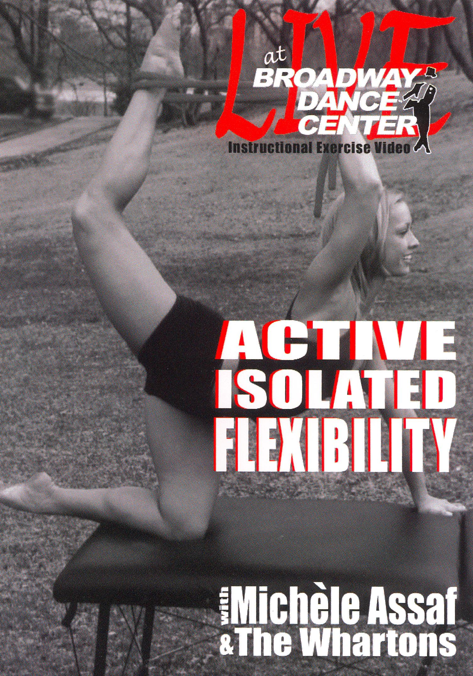 Broadway Dance Center: Active Isolated Flexibility and Stretching For Dancers