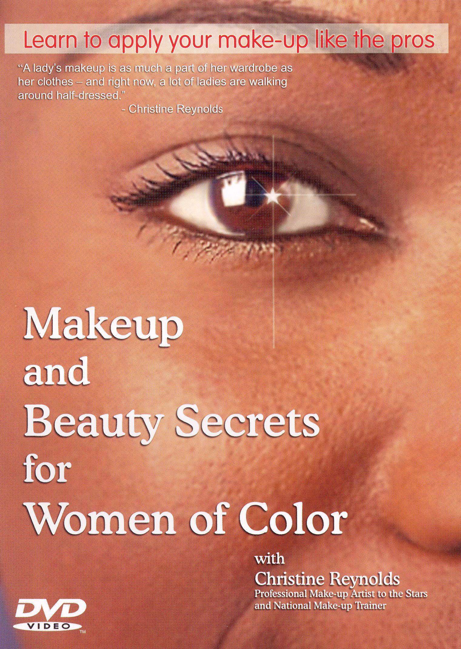 Makeup and Beauty Secrets for Women of Color with Christine Reynolds [Instructio: Makeup and Beauty S