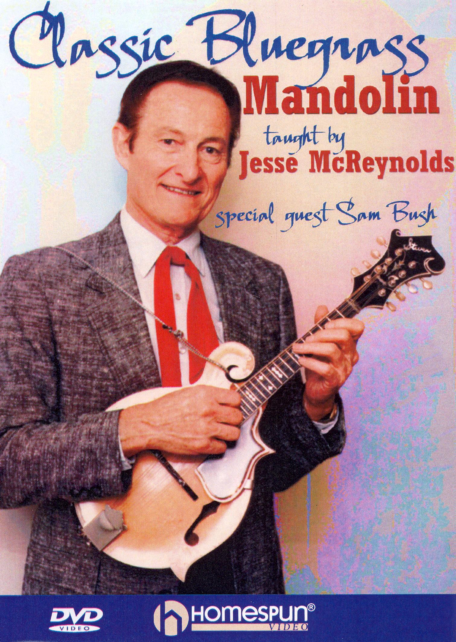 Jesse McReynolds: Classic Bluegrass Mandolin