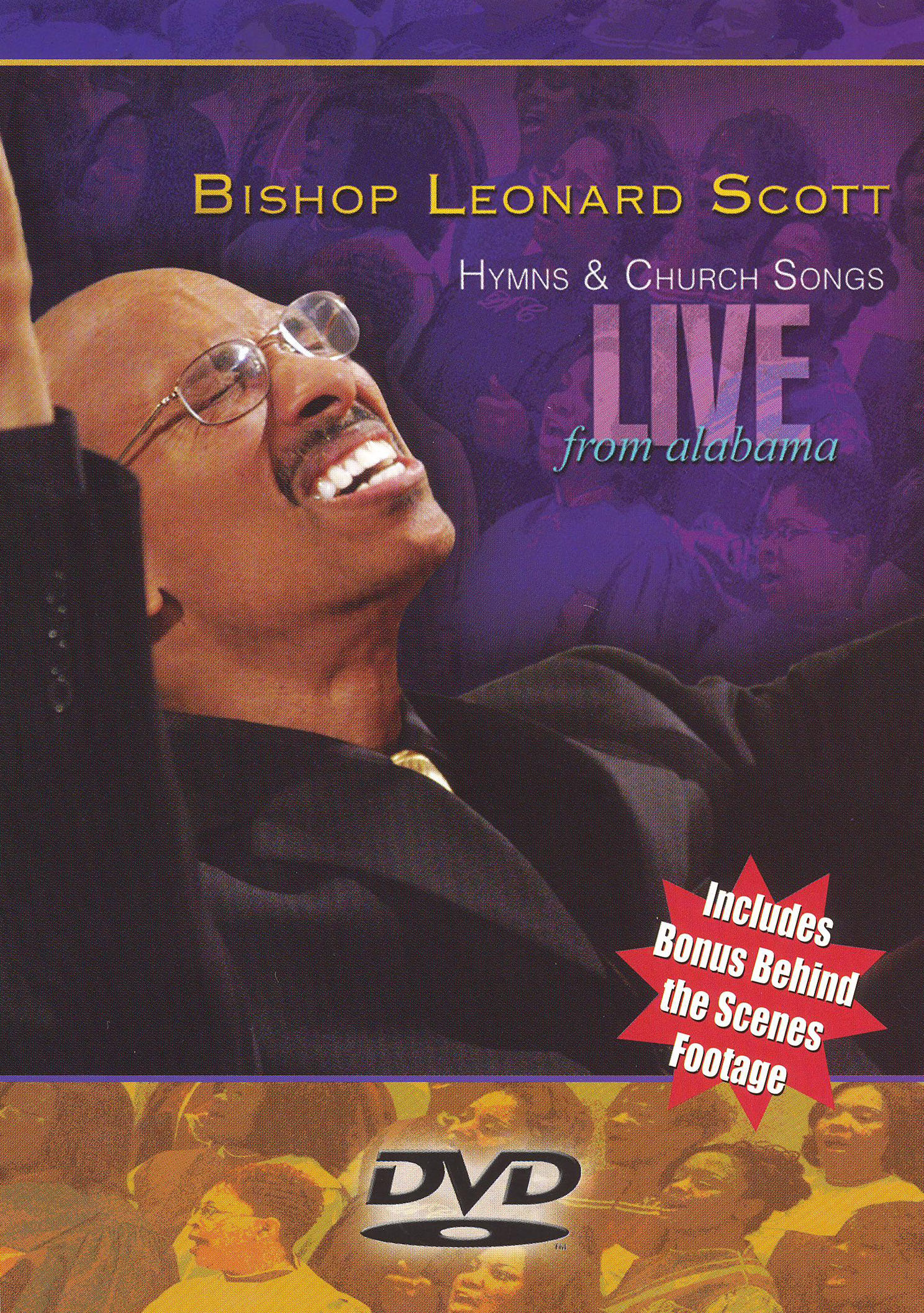 Bishop Leonard Scott: Hymns & Church Songs Live From Alabama
