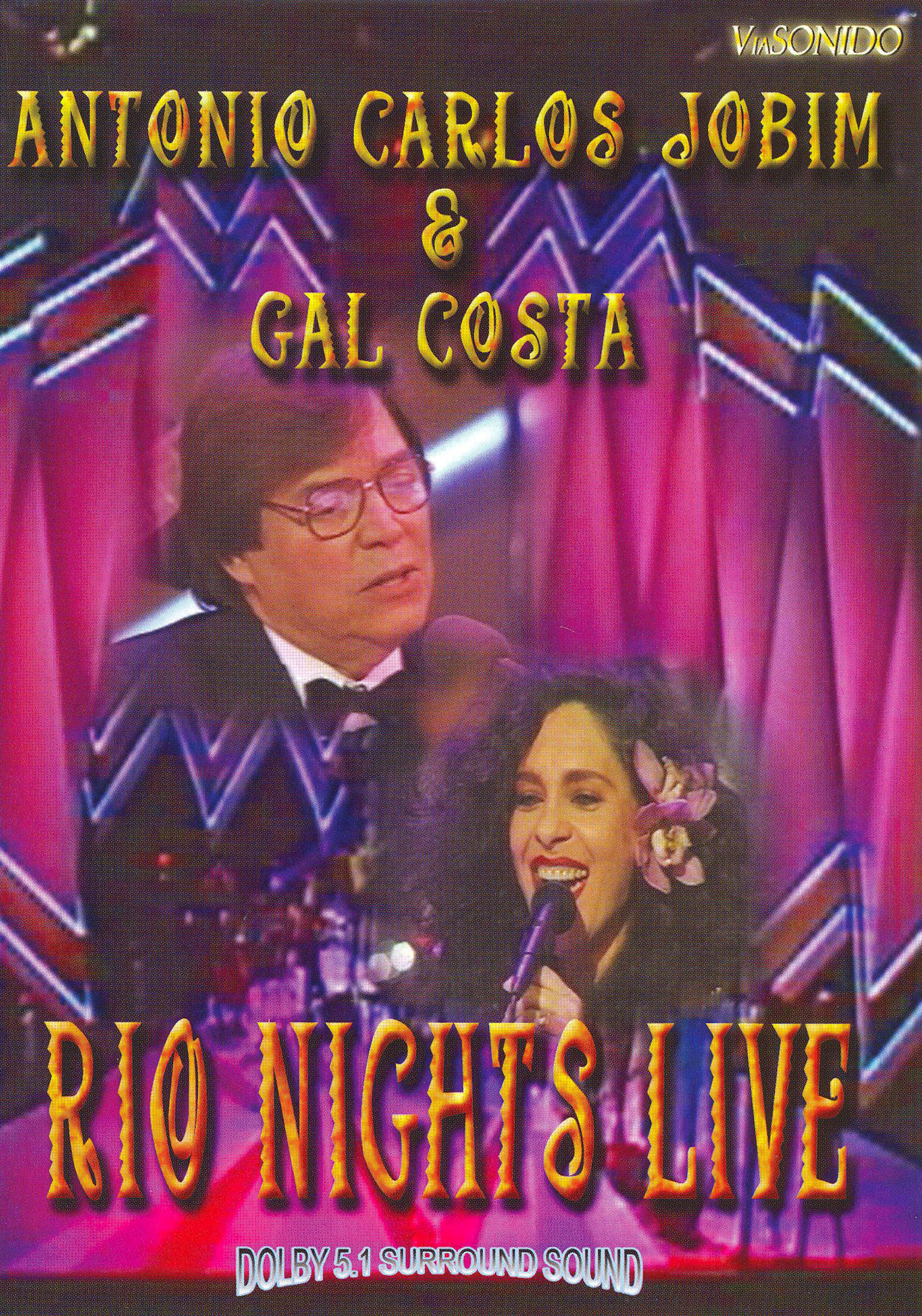 Antonio Carlos Jobim and Gal Costa: Rio Nights Live