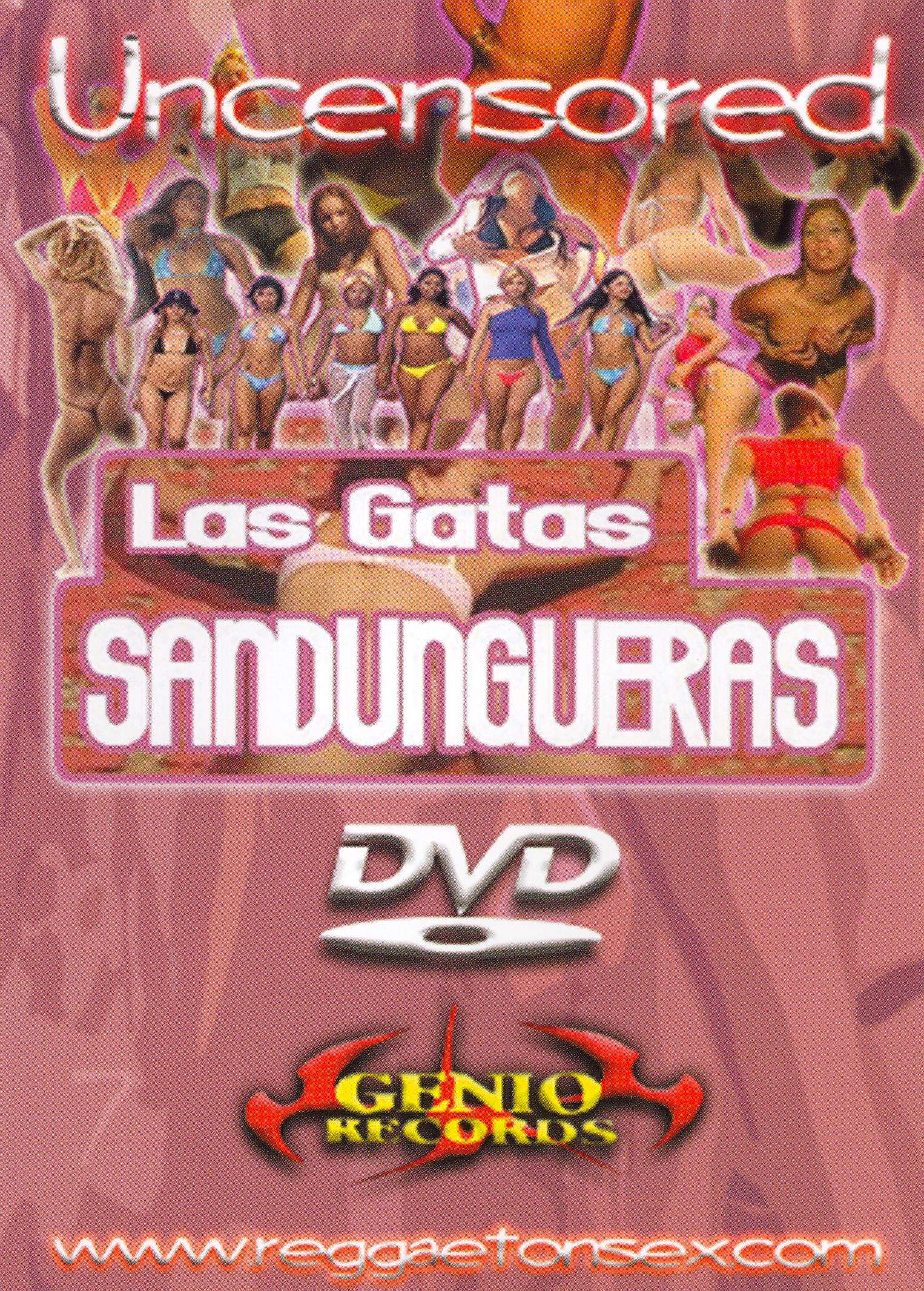 Gatas Sandungueras: Uncensored