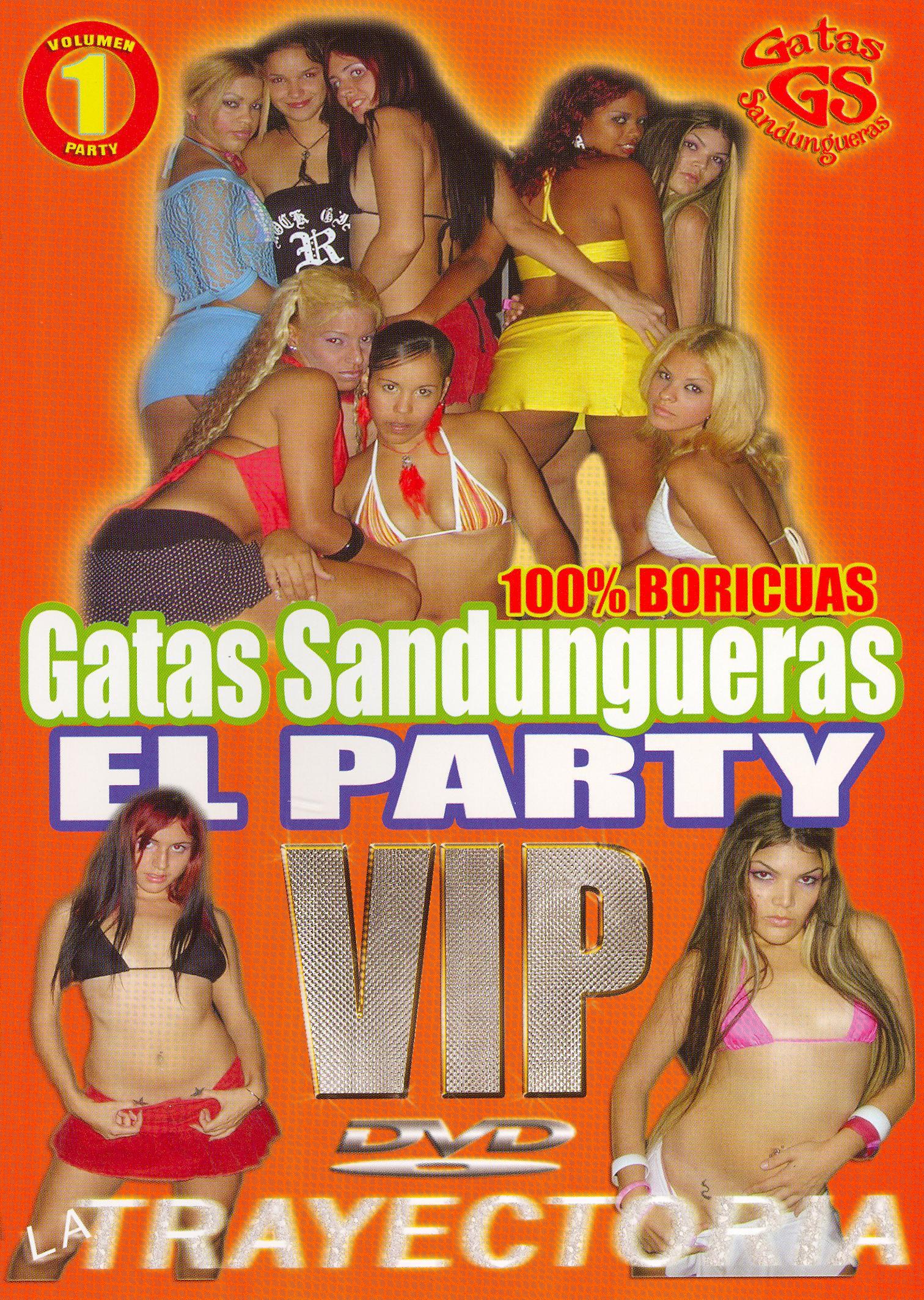 Gatas Sandungueras: VIP Party