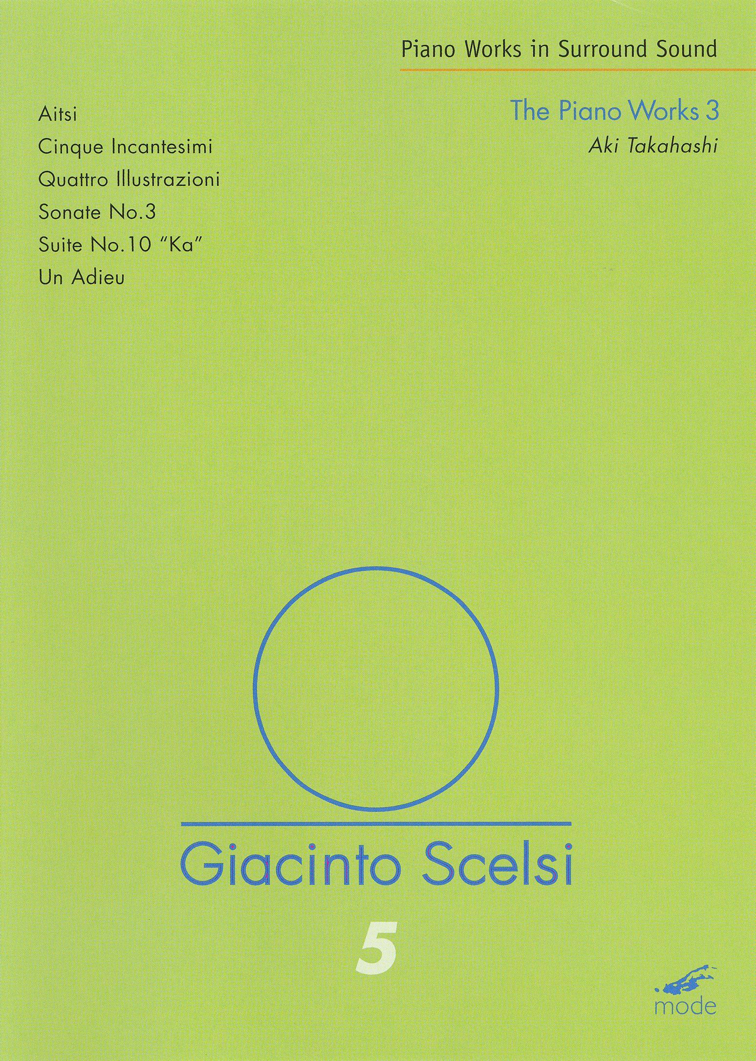 Scelsi: The Piano Works 3 - Aki Takahashi