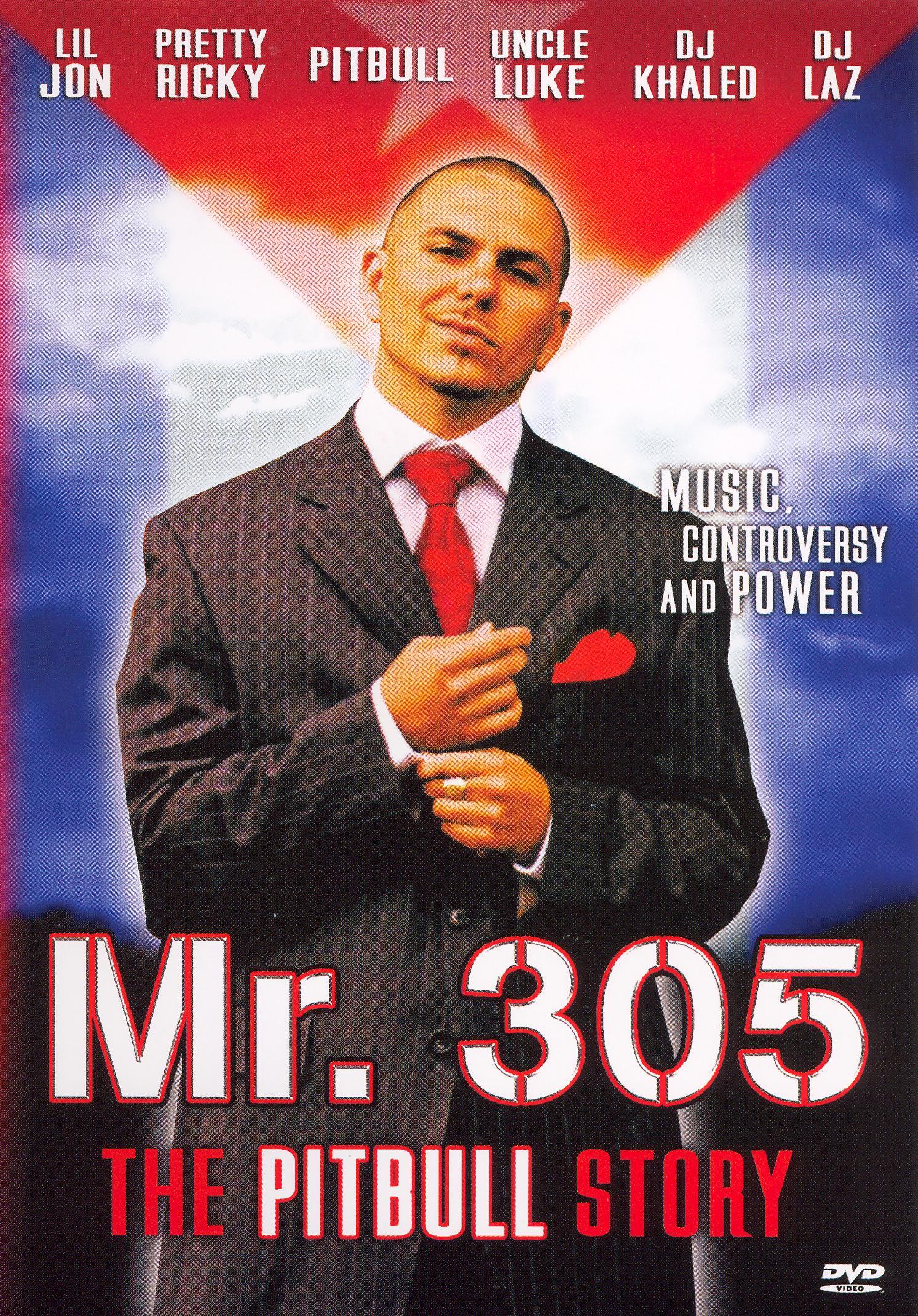 Mr. 305 (The Pitbull Story)