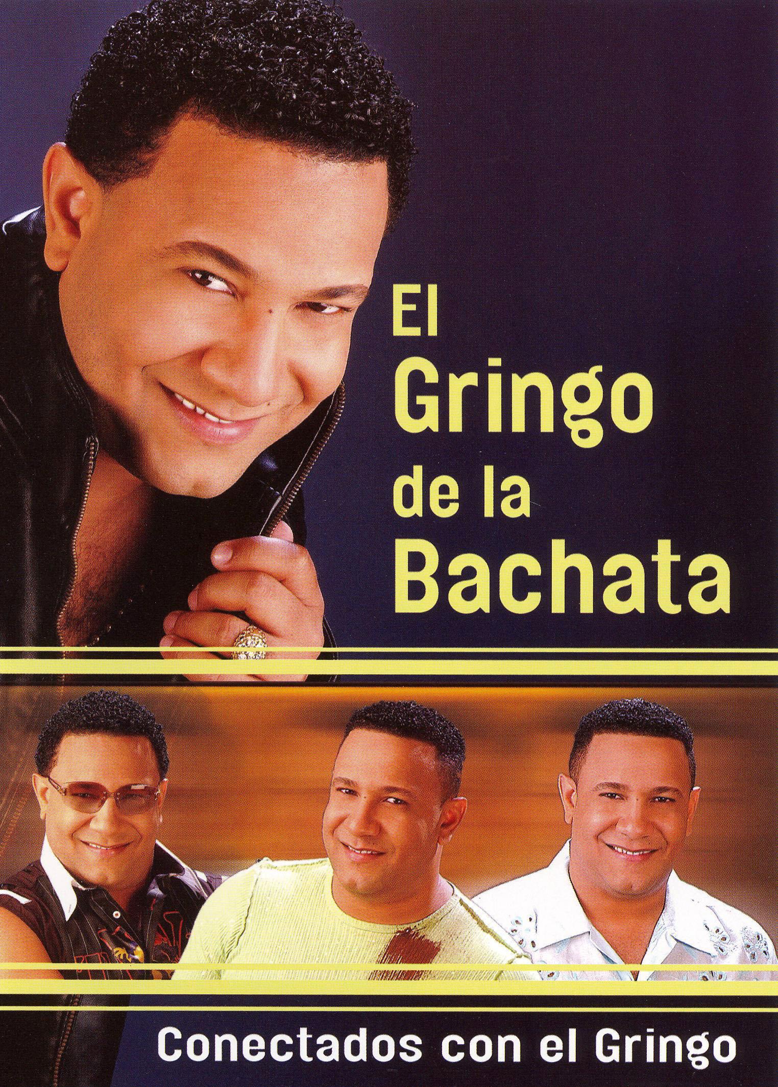 El Gringo de la Bachata: Conectados Con el Gringo