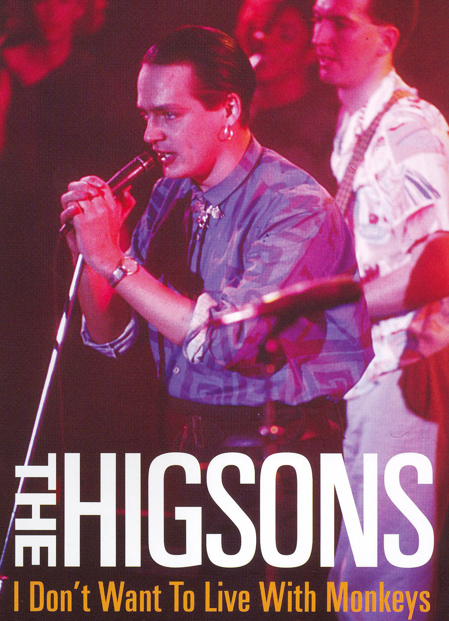 The Higsons: I Don't Want to Live with Monkeys - The Higsons Live