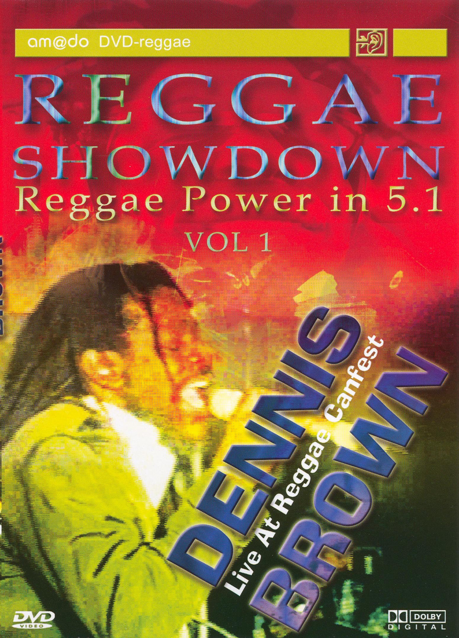 Reggae Showdown, Vol. 1: Dennis Brown - Live at Reggae Canfest
