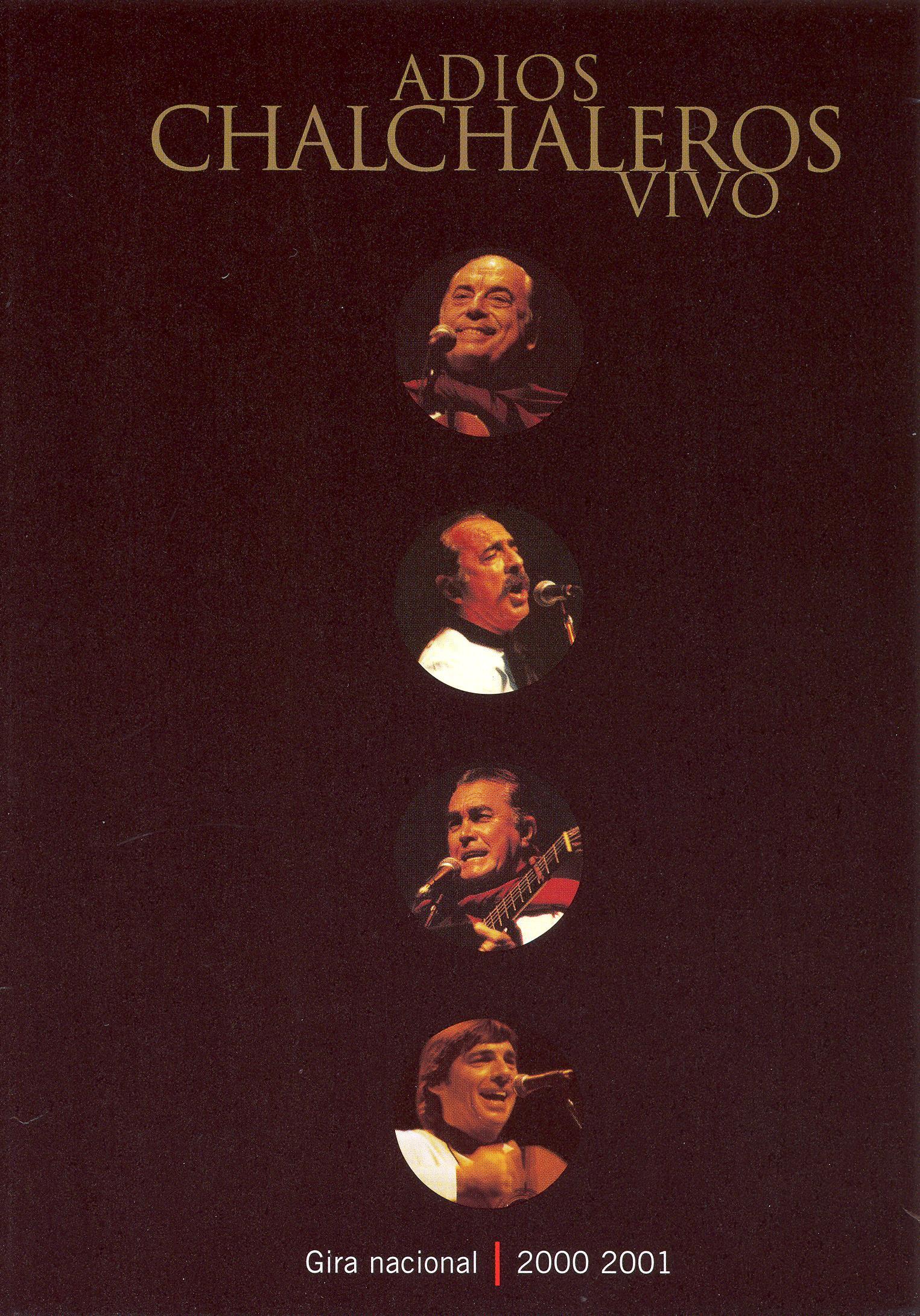 Los Chalchaleros: Adios Chalchaleros Vivo - Gira Nacional 2000-2001