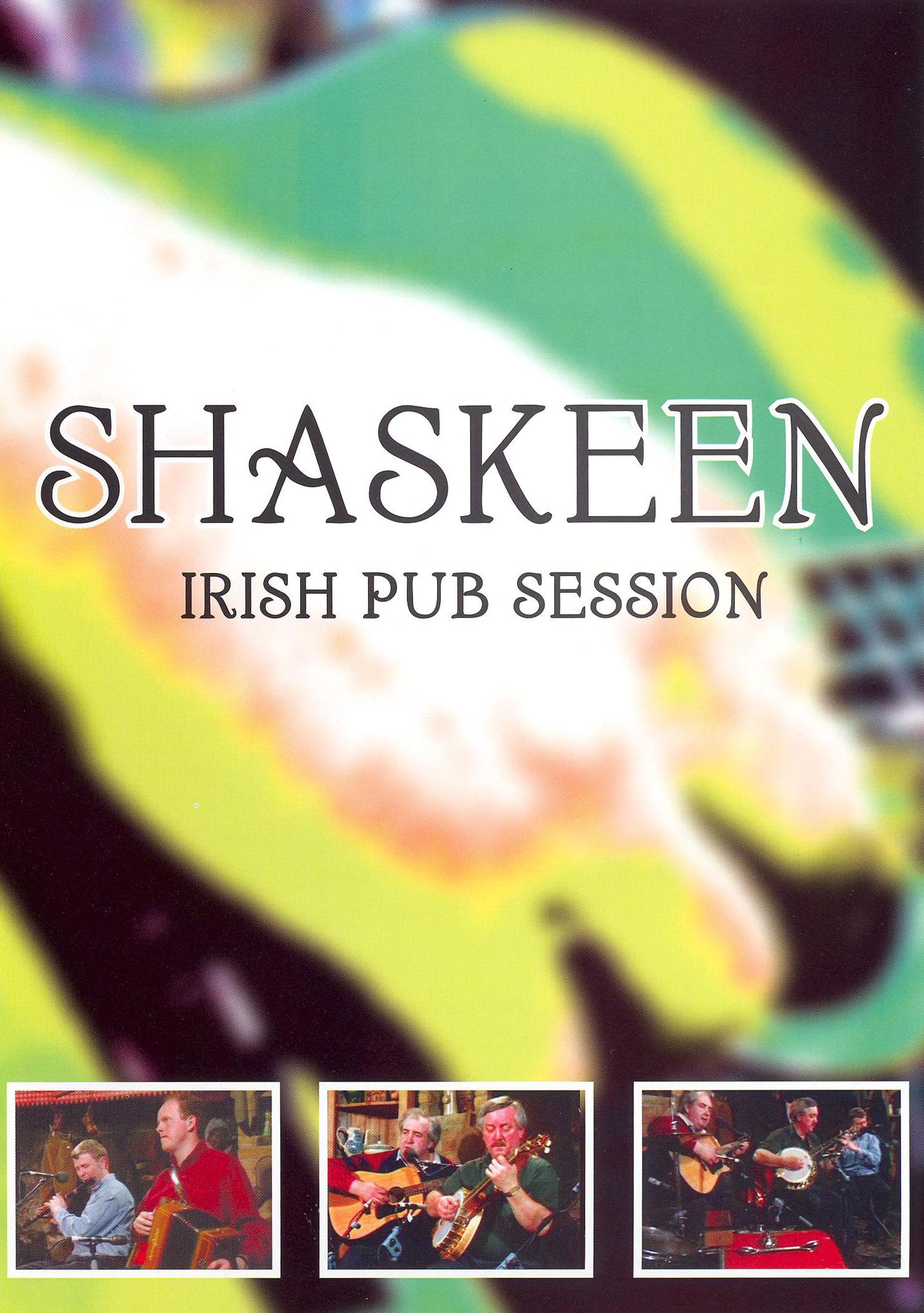 Shaskeen: Irish Pub Sessions