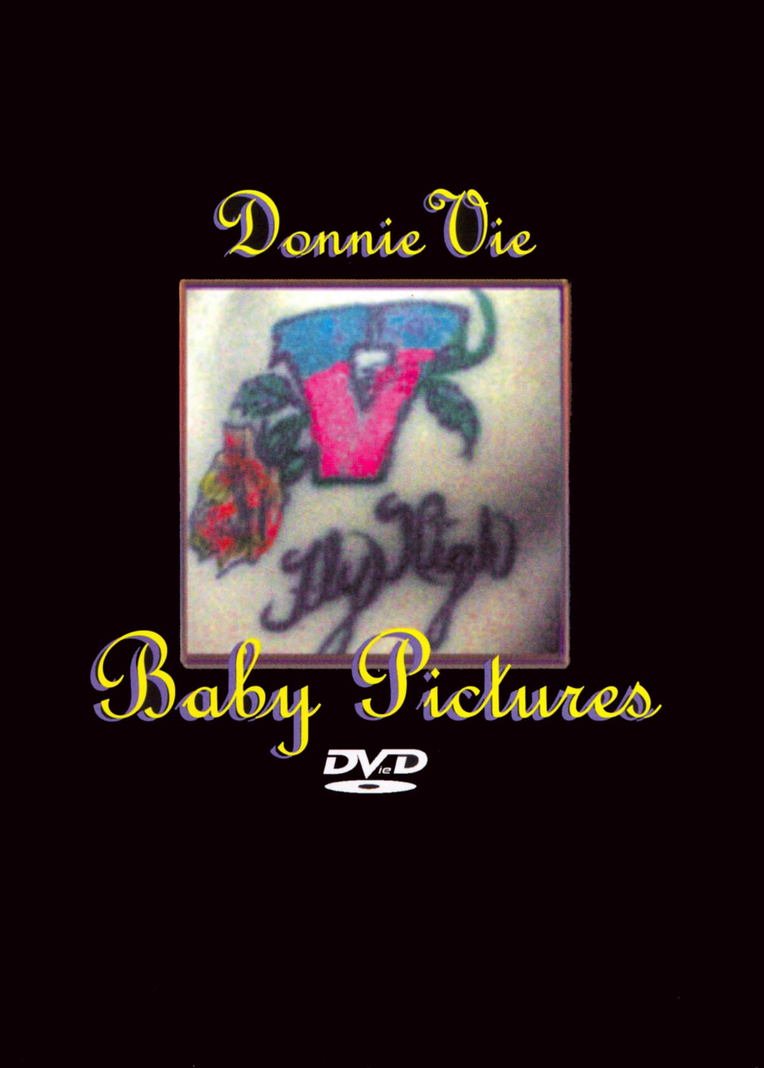 Donnie Vie: Baby Pictures