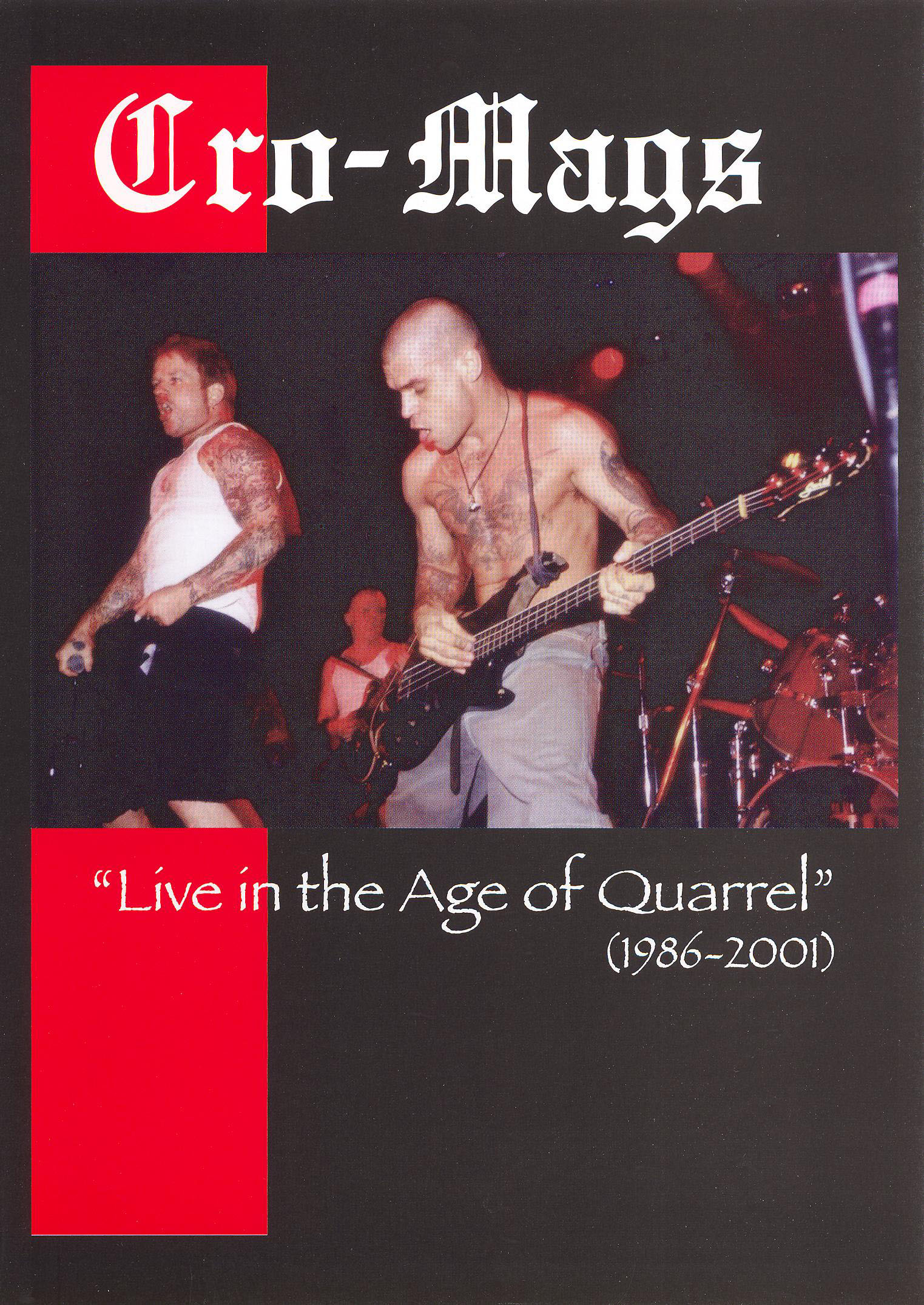 Cro-Mags: Live in the Age of Quarrel - 1986-2001