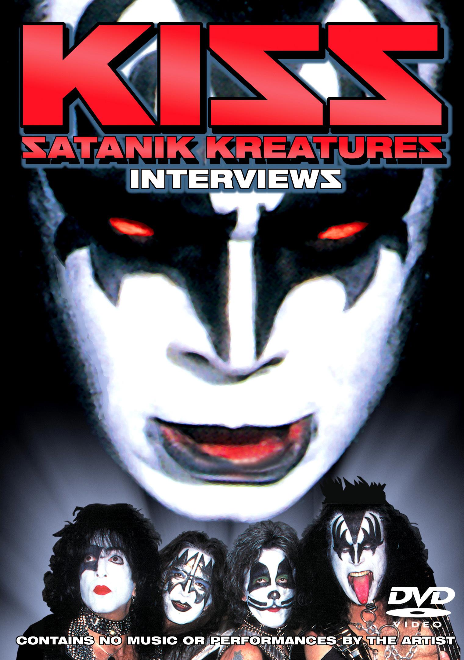 KISS: Satanik Kreatures - Interviews