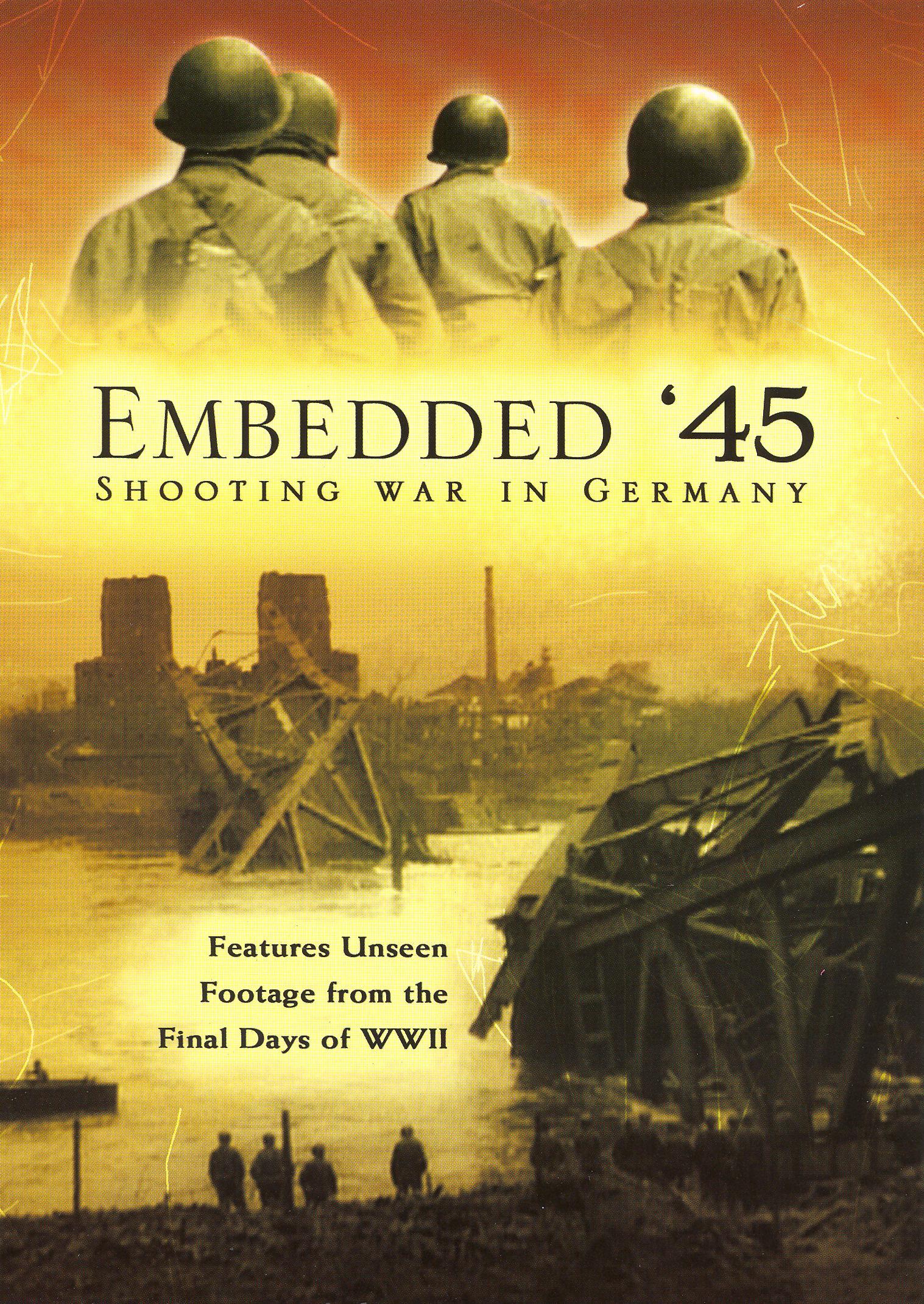Embedded '45: Shooting War in Germany