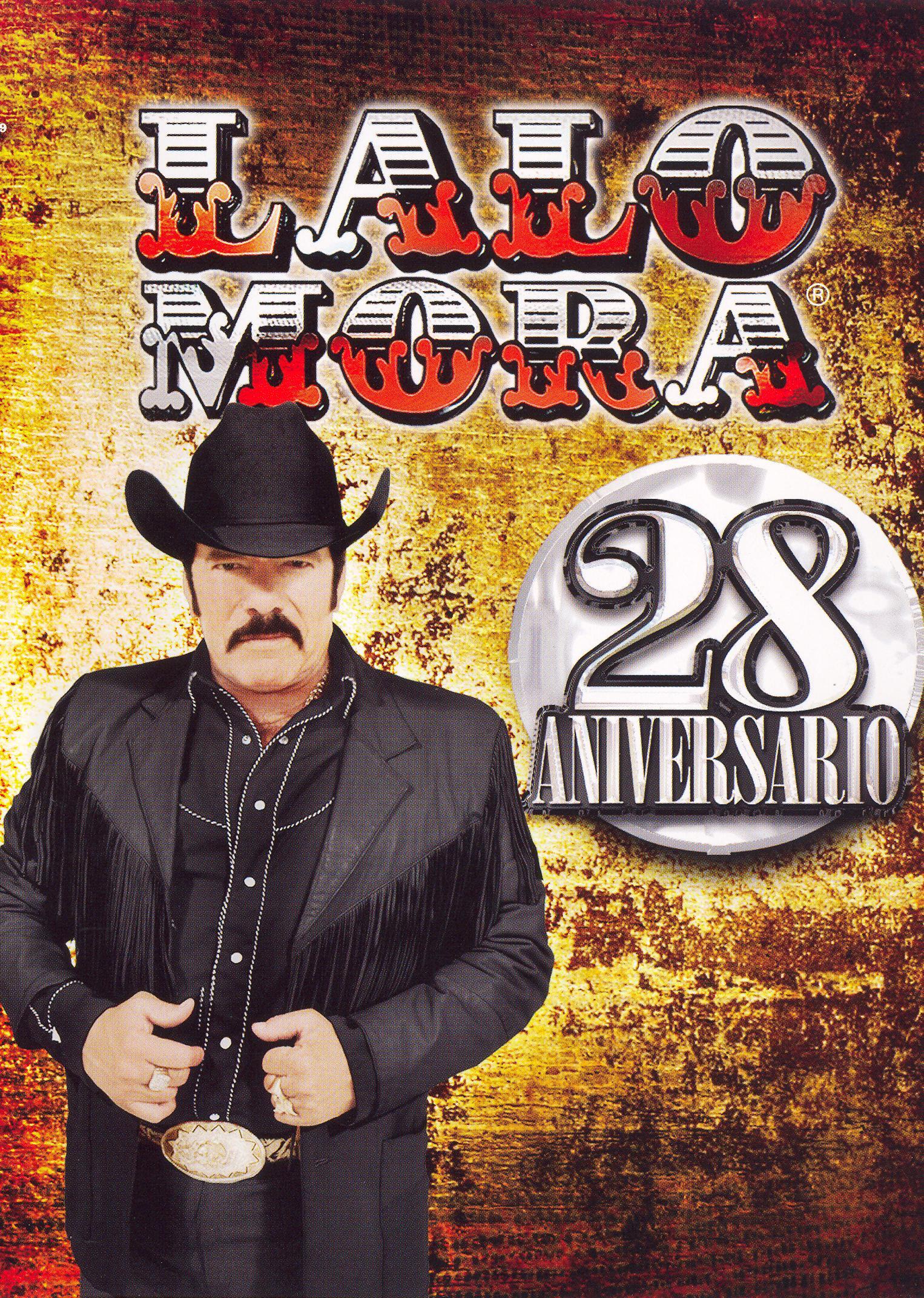 Lalo Mora: 28 Aniversario - En Vivo Desde Houston