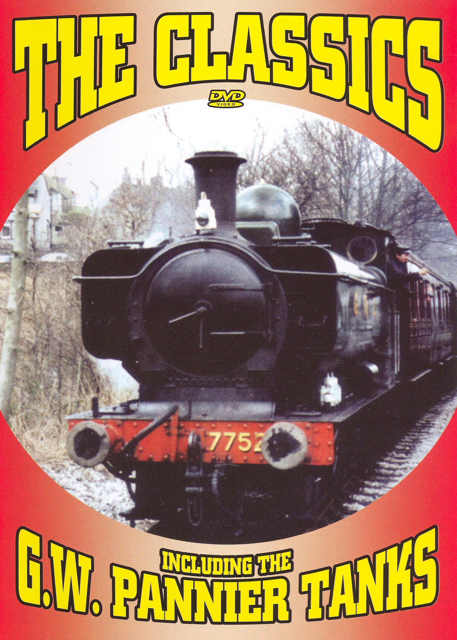 The Classics: Including the G.W. Pannier Tanks