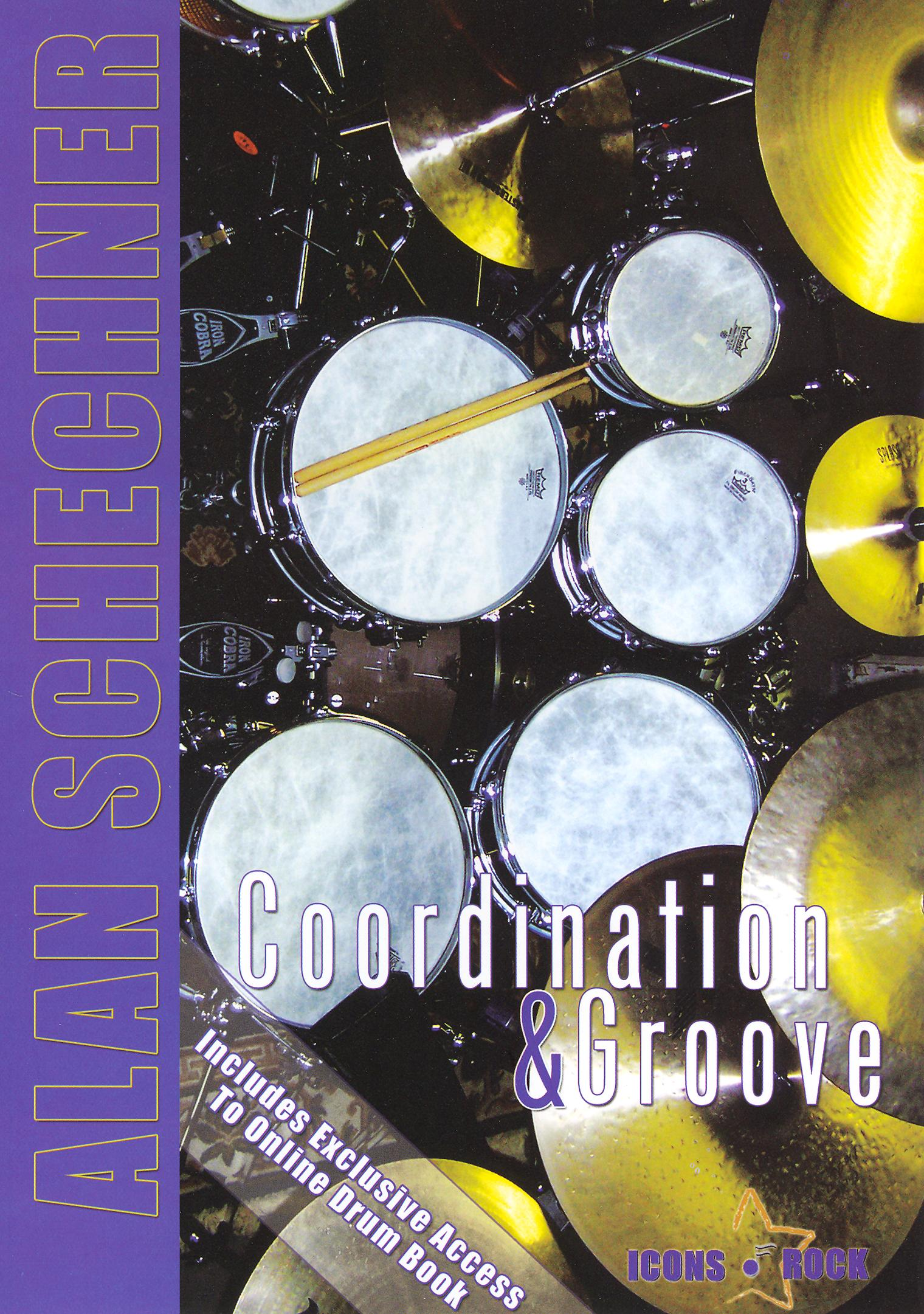 Alan Schechner: Drums - Coordination and Groove