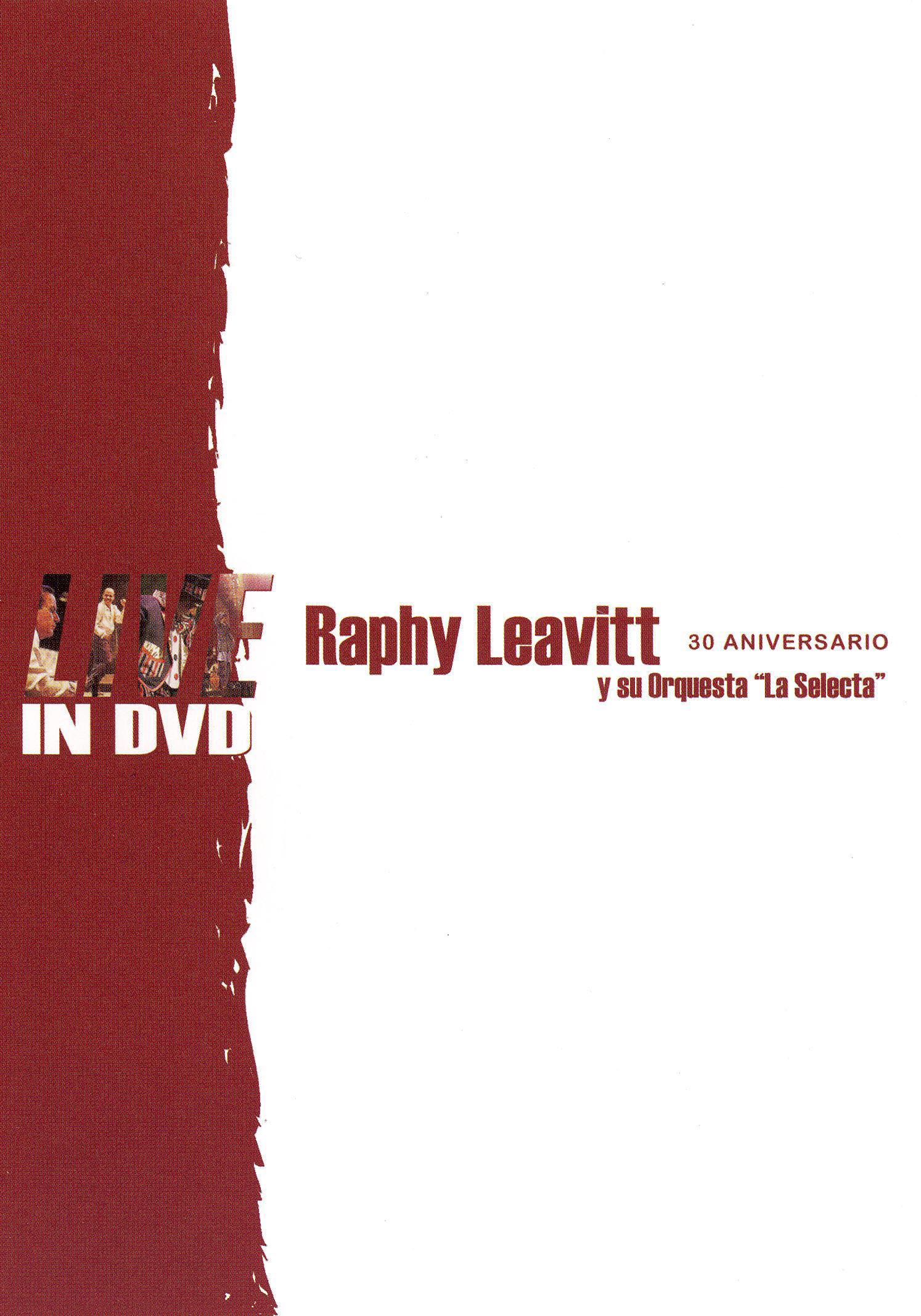 Raphy Leavitt y La Selecta: 30 Aniversario