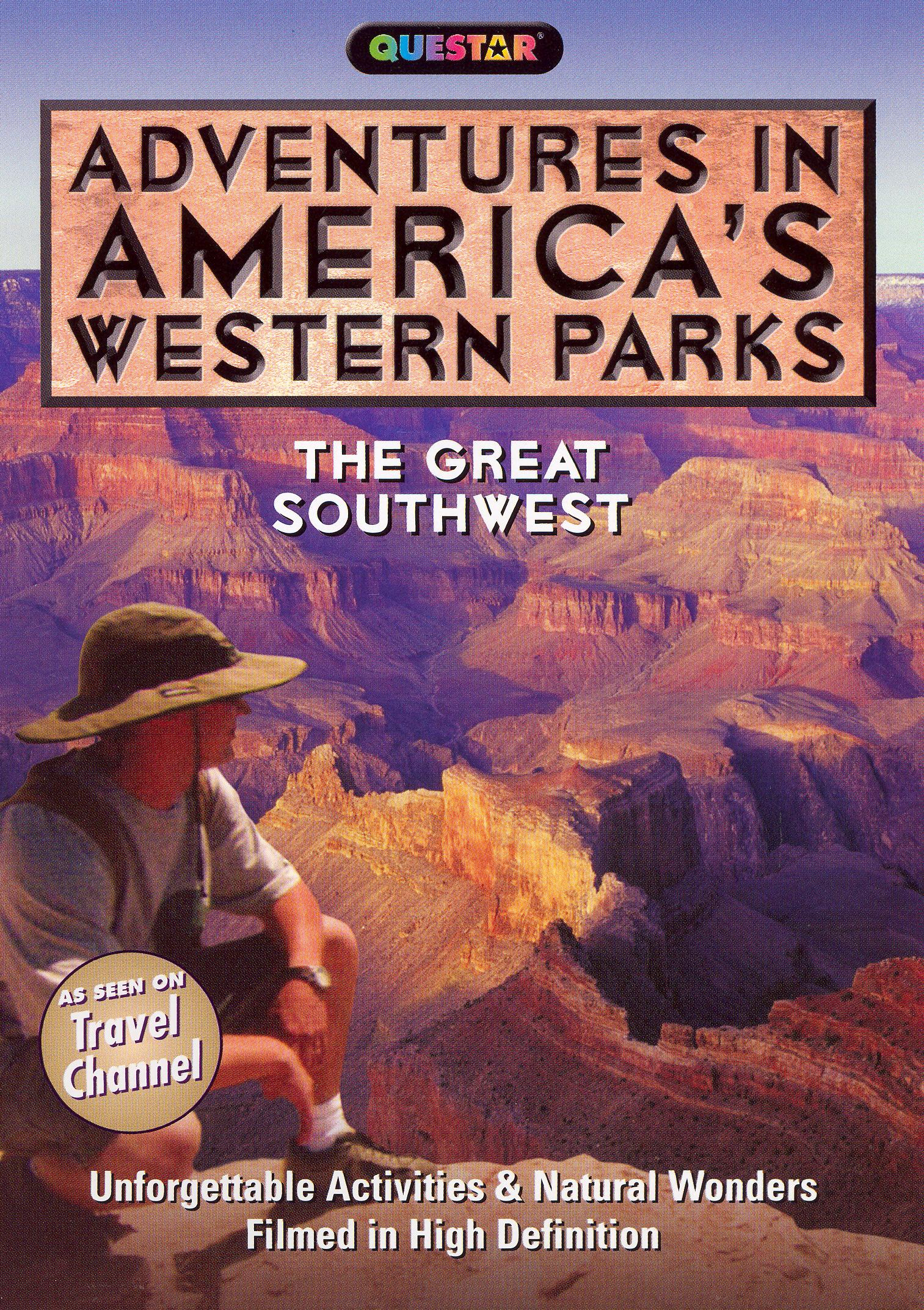 Adventures in America's Western Parks: The Great Southwest