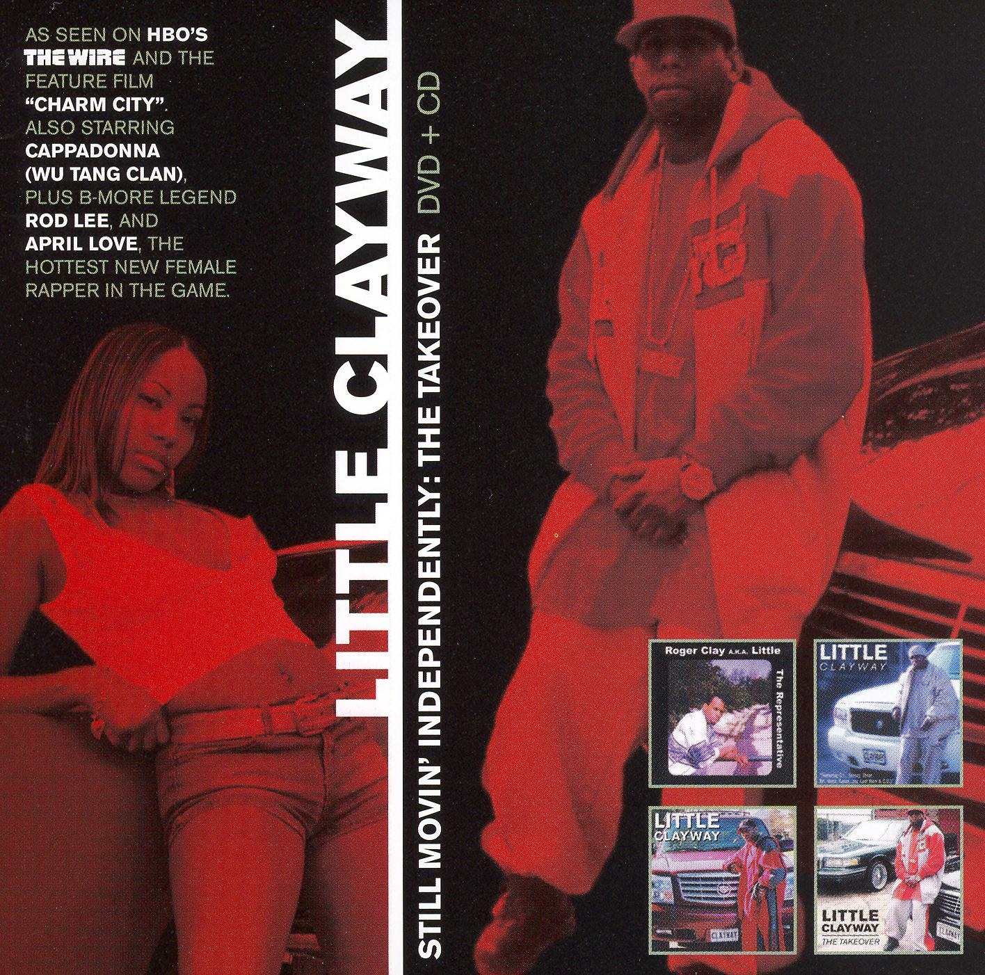 Little Clayway: Still Movin Independently - The Takeover