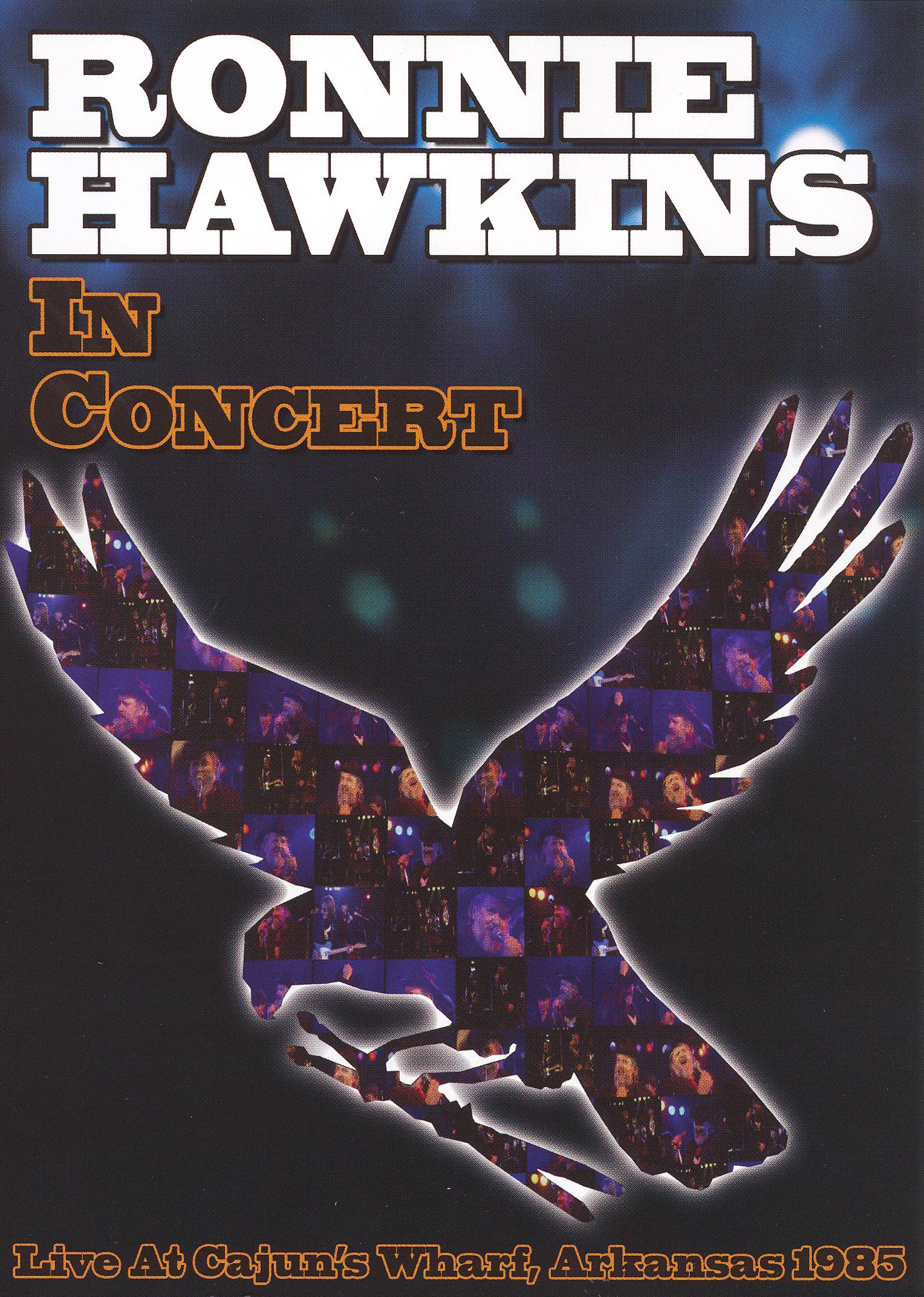 Ronnie Hawkins: In Concert