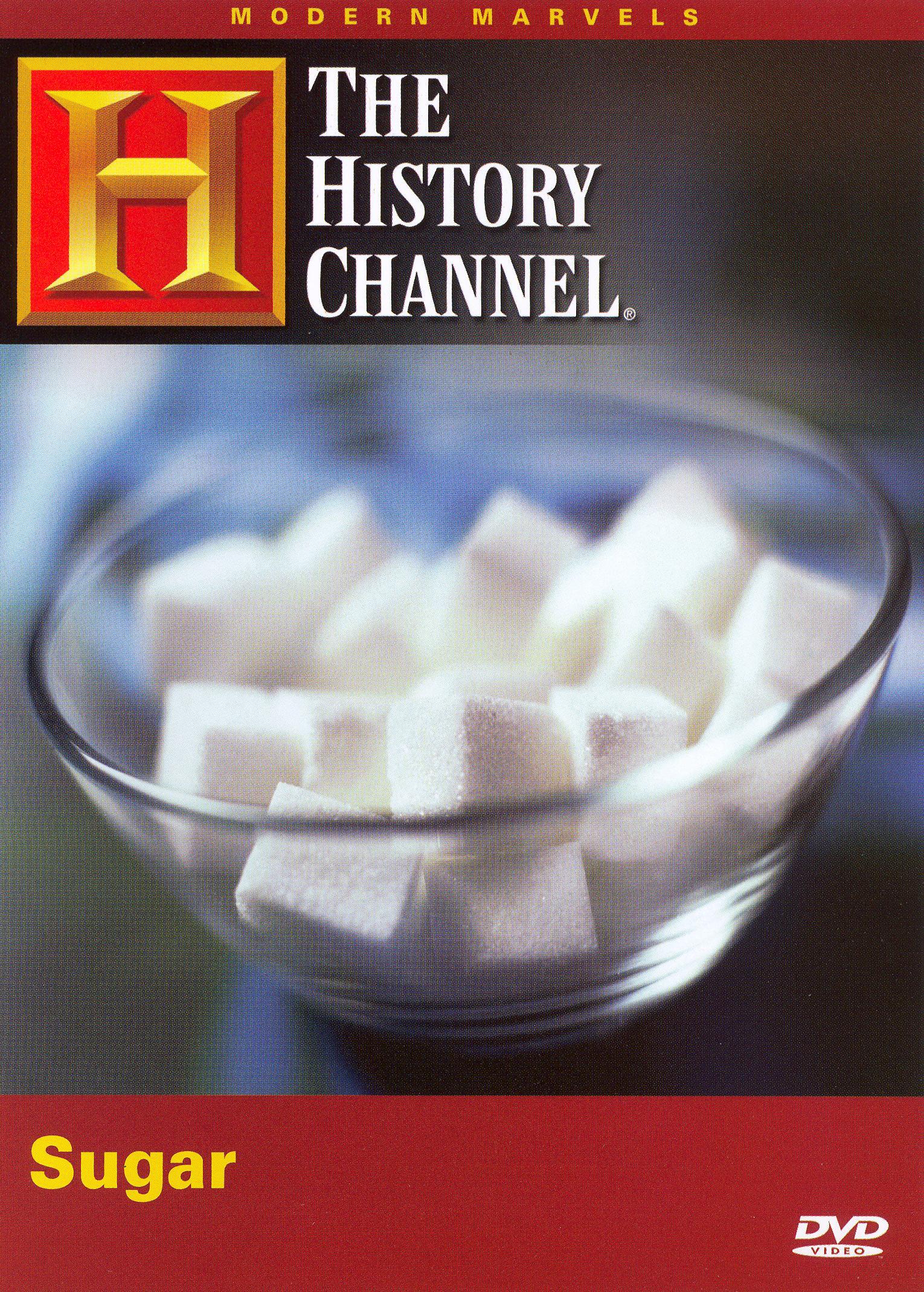 Modern Marvels: Sugar